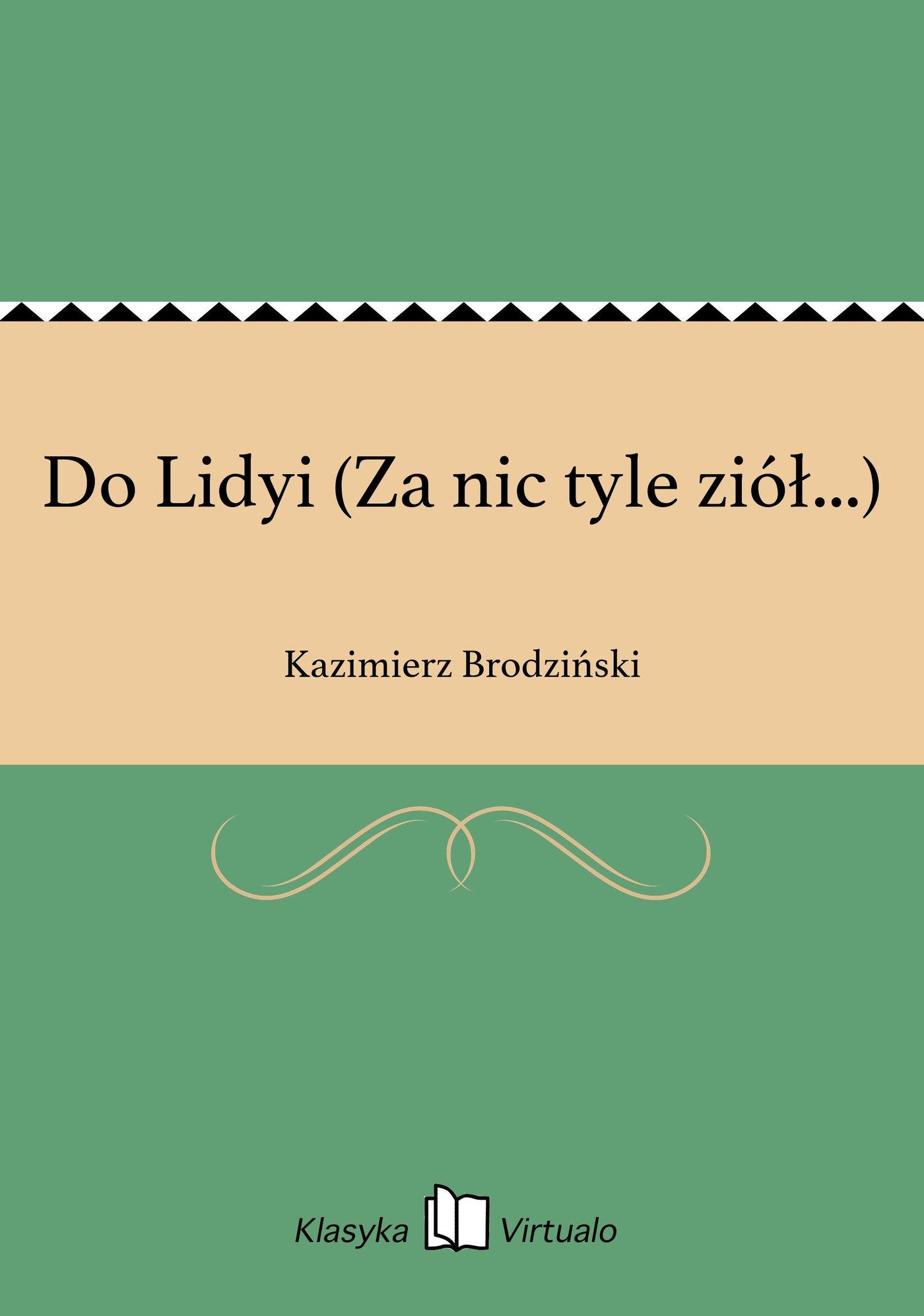 Do Lidyi (Za nic tyle ziół...) - Ebook (Książka EPUB) do pobrania w formacie EPUB