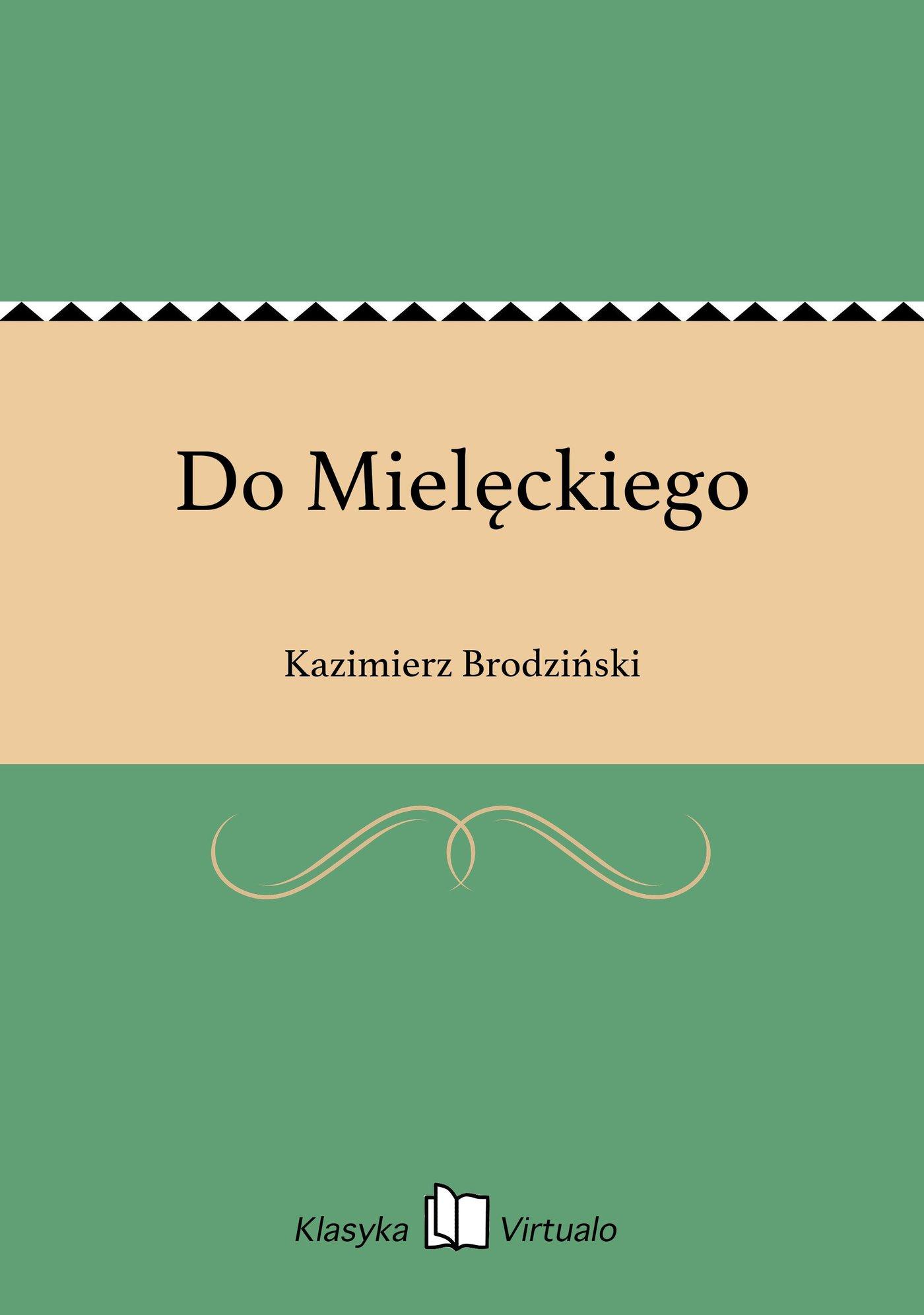 Do Mielęckiego - Ebook (Książka EPUB) do pobrania w formacie EPUB