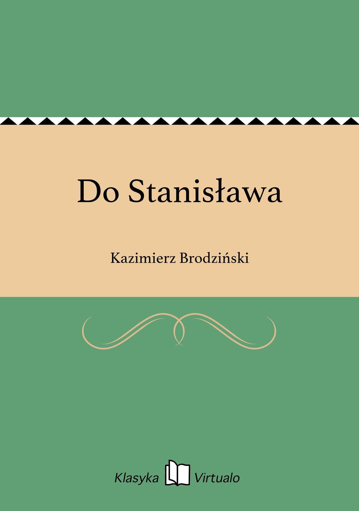 Do Stanisława - Ebook (Książka EPUB) do pobrania w formacie EPUB