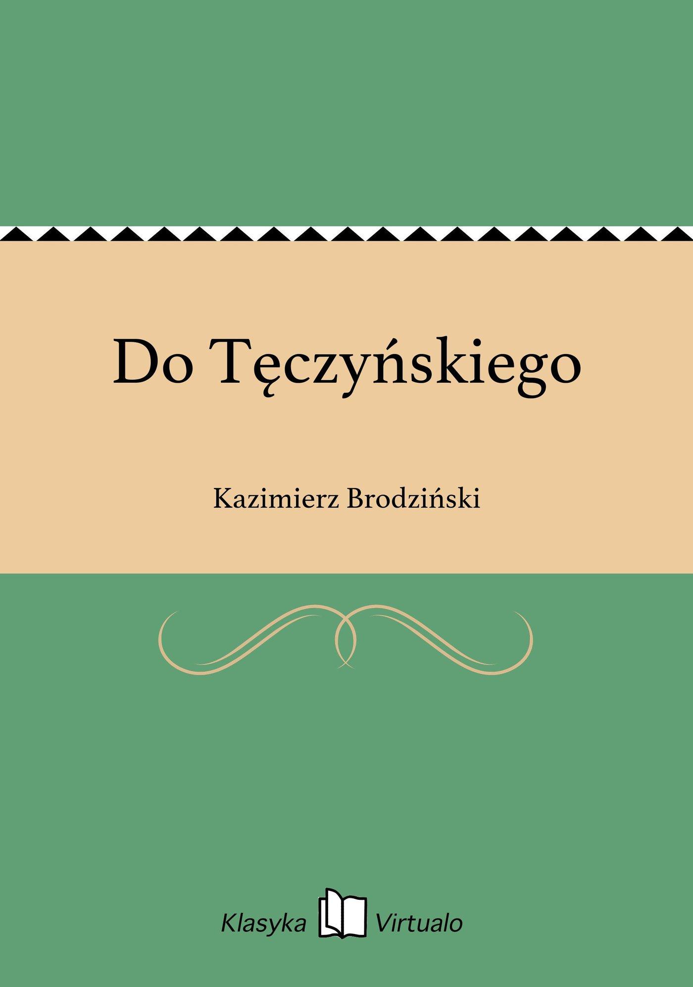 Do Tęczyńskiego - Ebook (Książka EPUB) do pobrania w formacie EPUB
