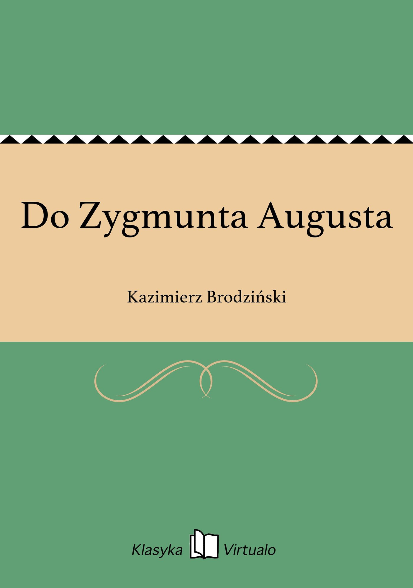 Do Zygmunta Augusta - Ebook (Książka EPUB) do pobrania w formacie EPUB