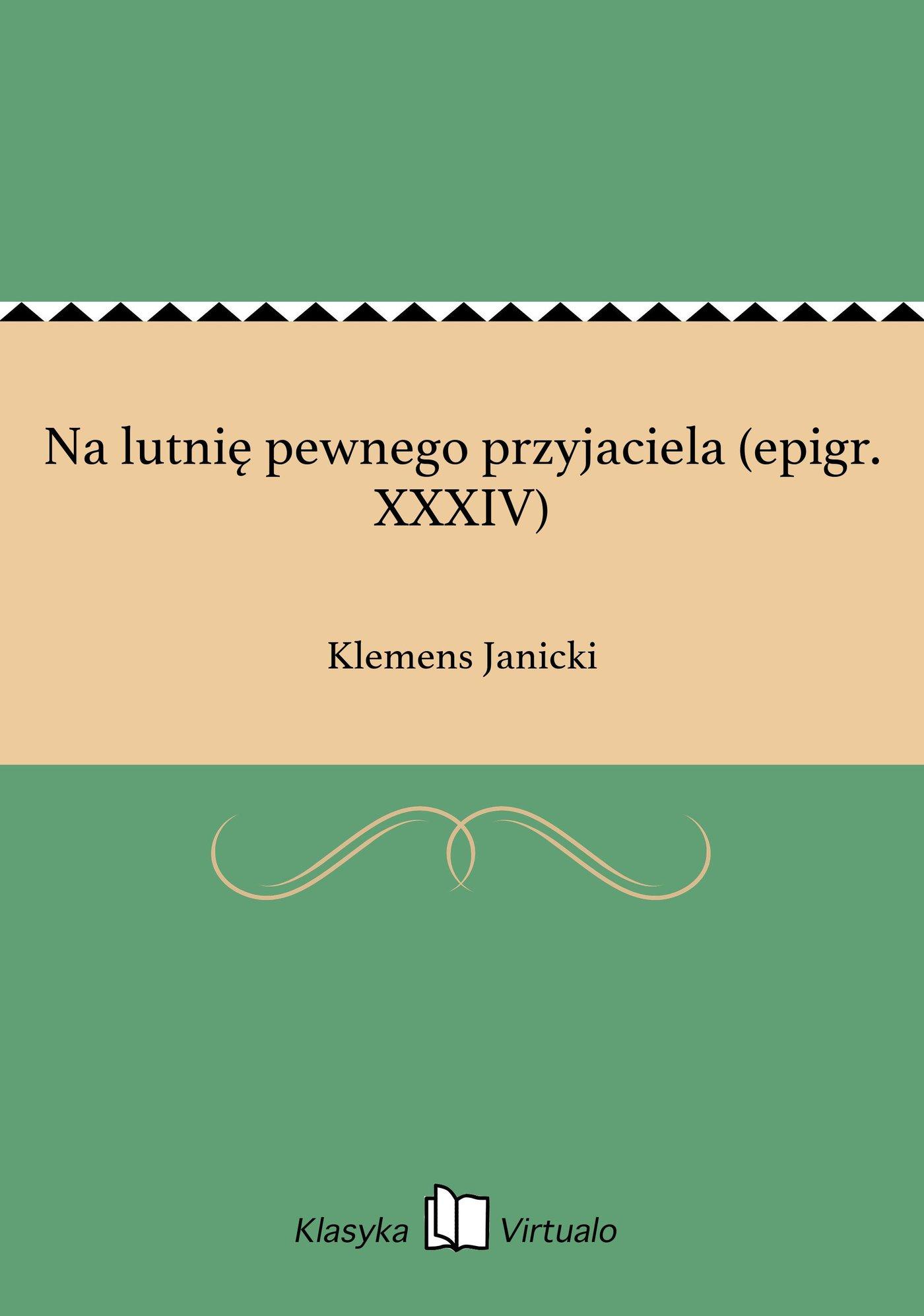 Na lutnię pewnego przyjaciela (epigr. XXXIV) - Ebook (Książka EPUB) do pobrania w formacie EPUB