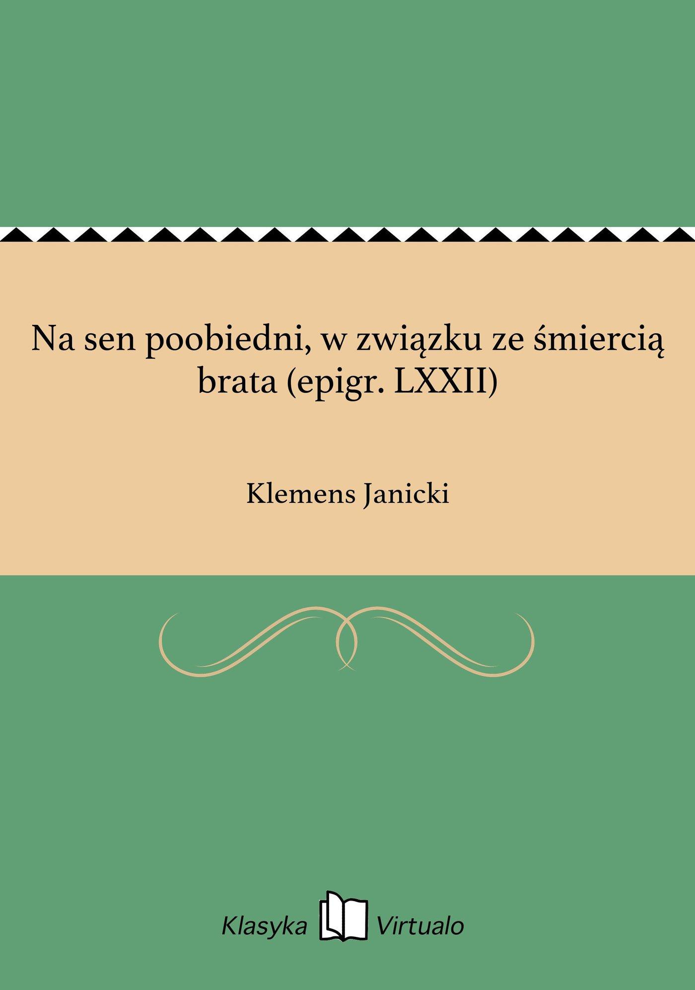 Na sen poobiedni, w związku ze śmiercią brata (epigr. LXXII) - Ebook (Książka EPUB) do pobrania w formacie EPUB