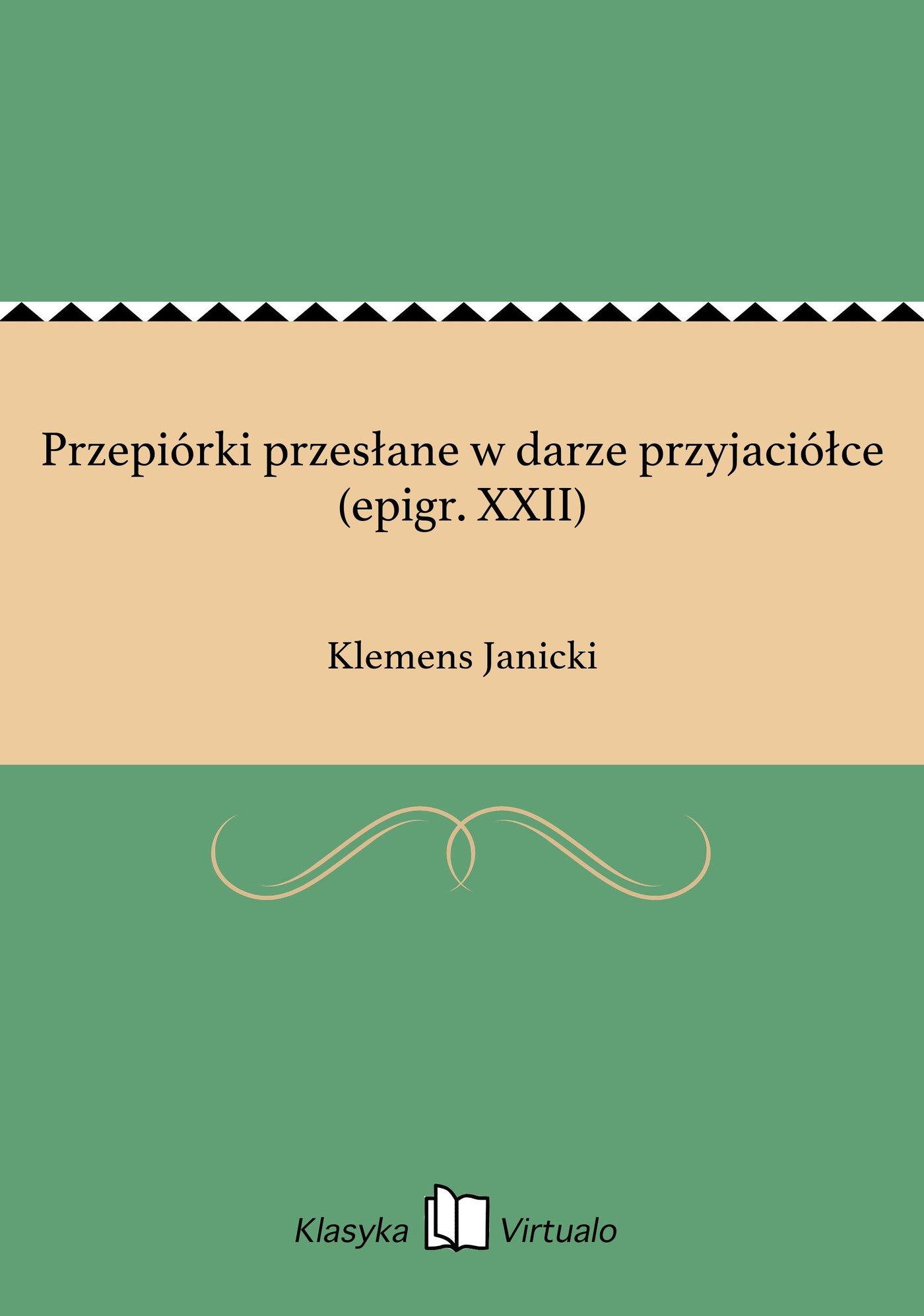 Przepiórki przesłane w darze przyjaciółce (epigr. XXII) - Ebook (Książka EPUB) do pobrania w formacie EPUB