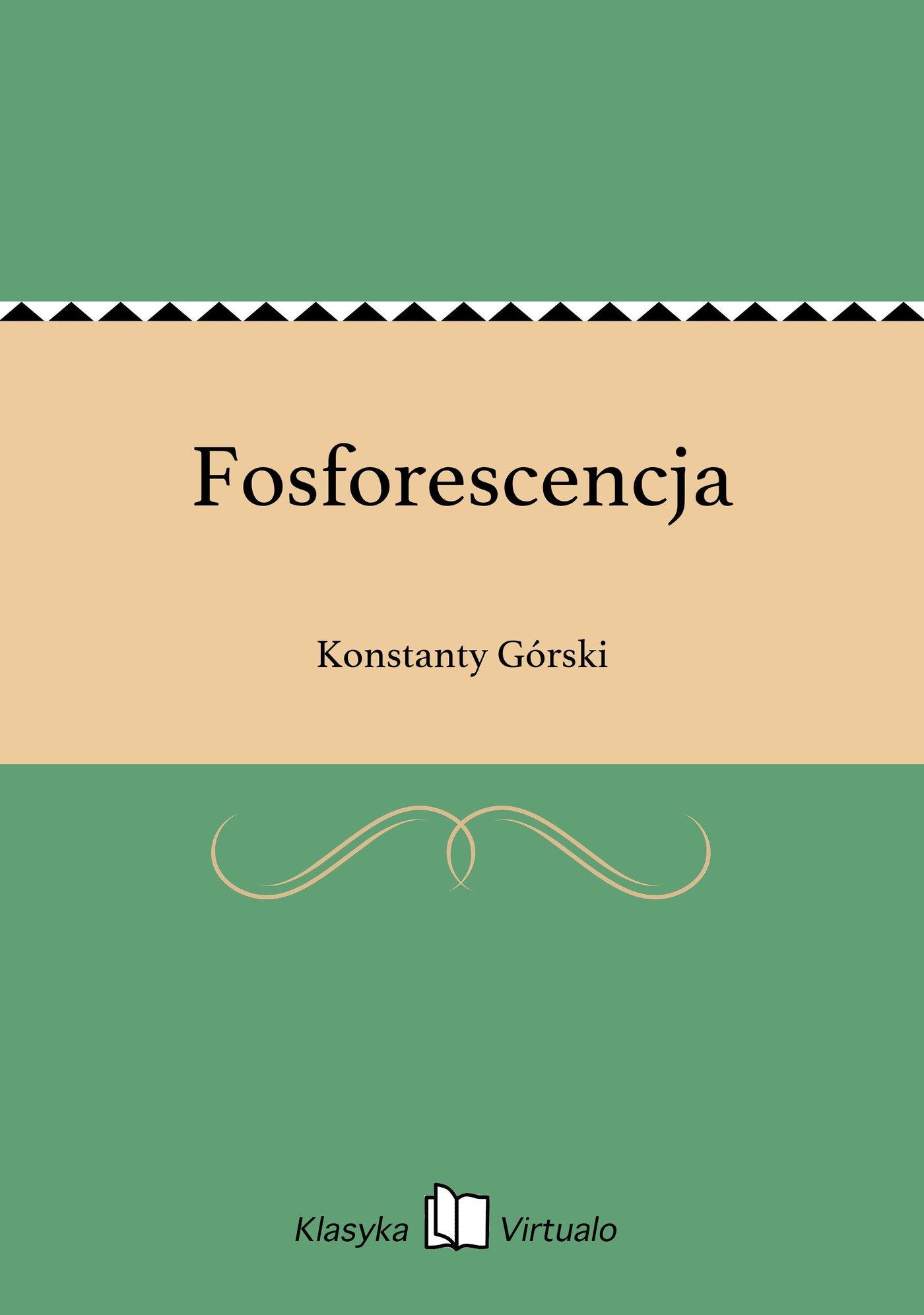 Fosforescencja - Ebook (Książka EPUB) do pobrania w formacie EPUB
