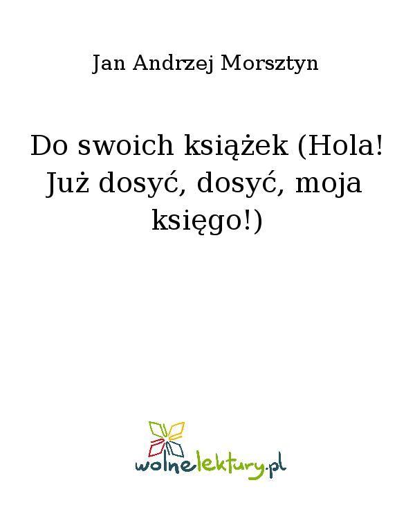 Do swoich książek (Hola! Już dosyć, dosyć, moja księgo!) - Ebook (Książka EPUB) do pobrania w formacie EPUB