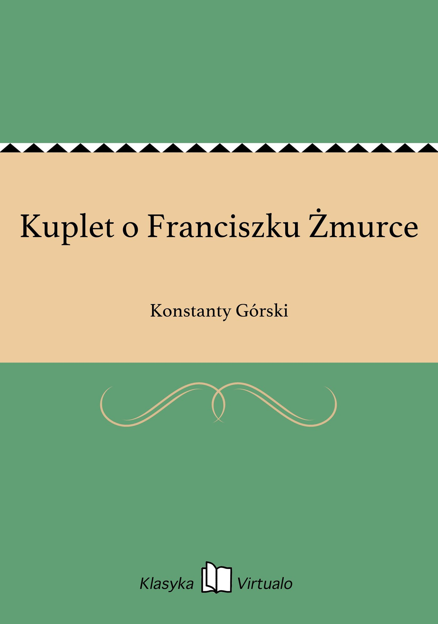 Kuplet o Franciszku Żmurce - Ebook (Książka EPUB) do pobrania w formacie EPUB
