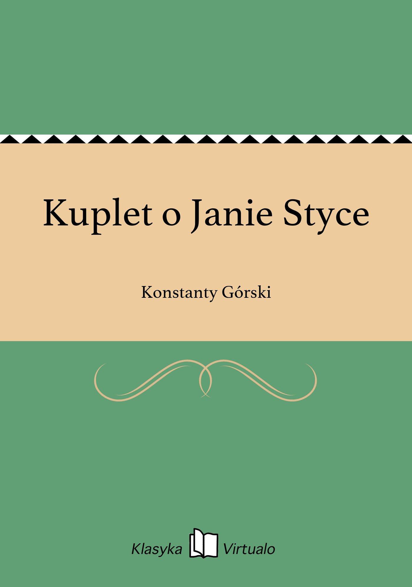 Kuplet o Janie Styce - Ebook (Książka EPUB) do pobrania w formacie EPUB