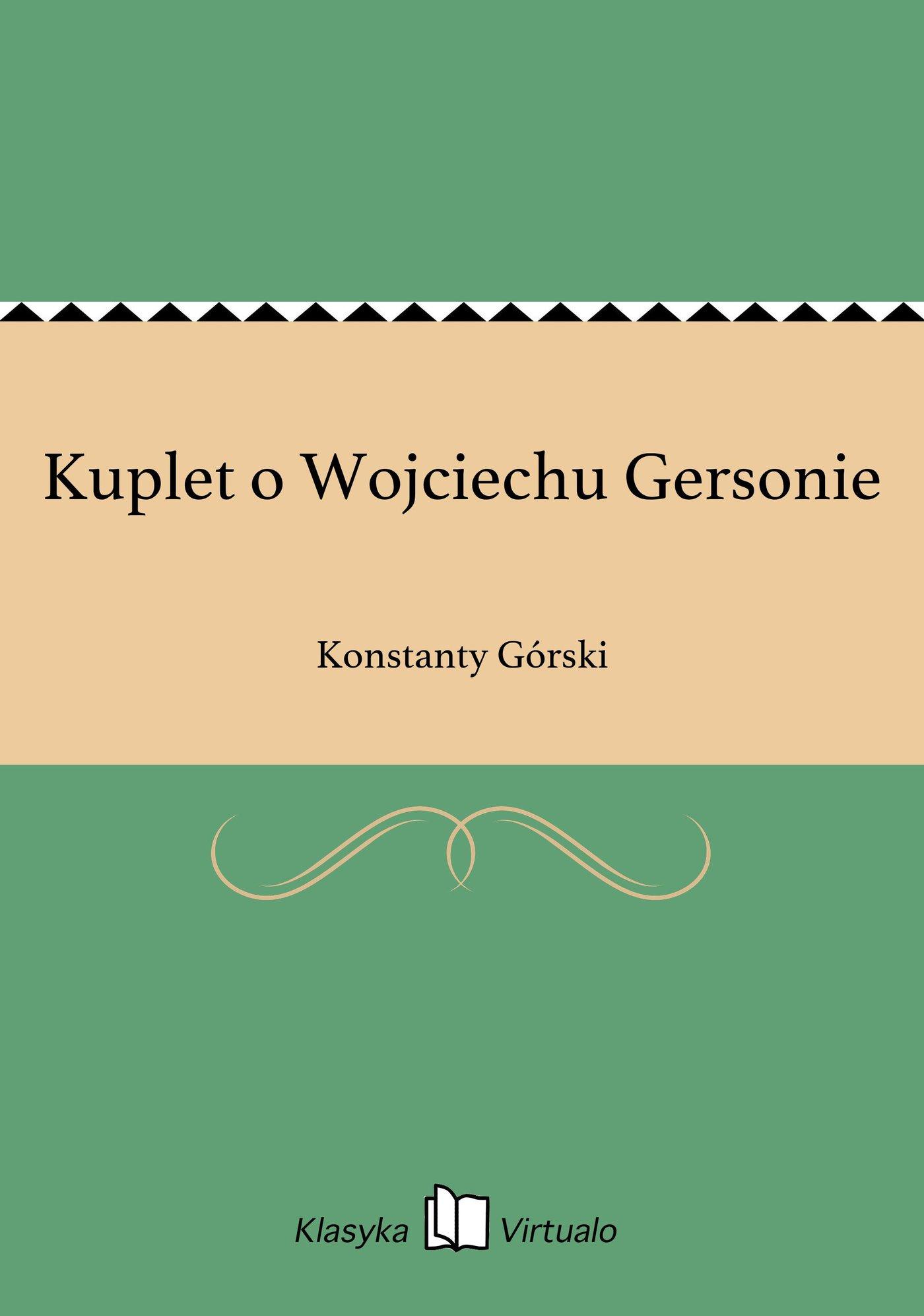 Kuplet o Wojciechu Gersonie - Ebook (Książka EPUB) do pobrania w formacie EPUB