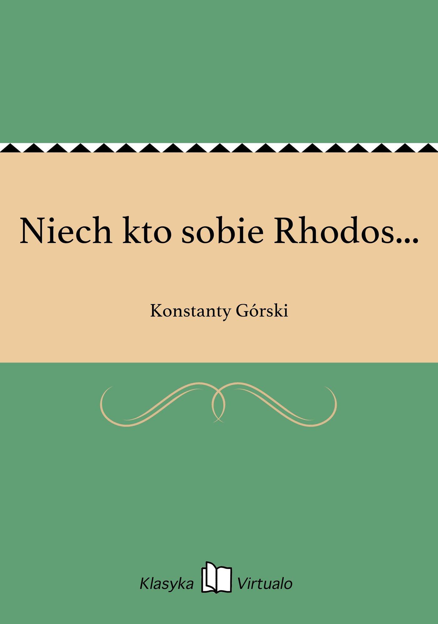 Niech kto sobie Rhodos... - Ebook (Książka EPUB) do pobrania w formacie EPUB