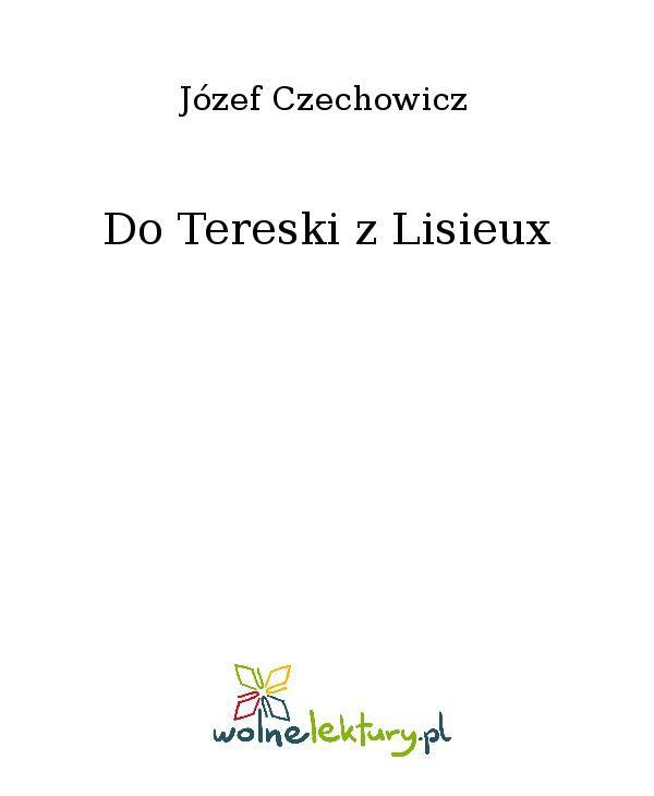 Do Tereski z Lisieux - Ebook (Książka EPUB) do pobrania w formacie EPUB