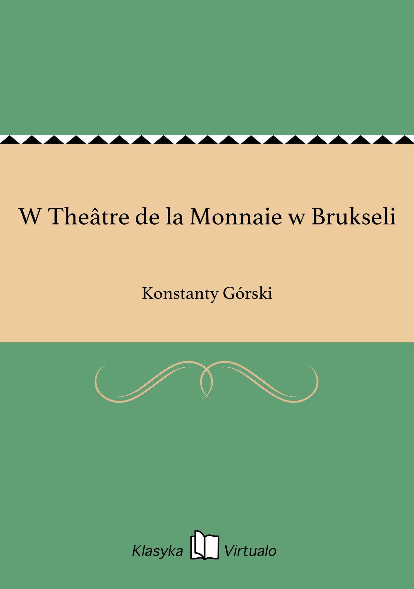 W Theâtre de la Monnaie w Brukseli - Ebook (Książka EPUB) do pobrania w formacie EPUB
