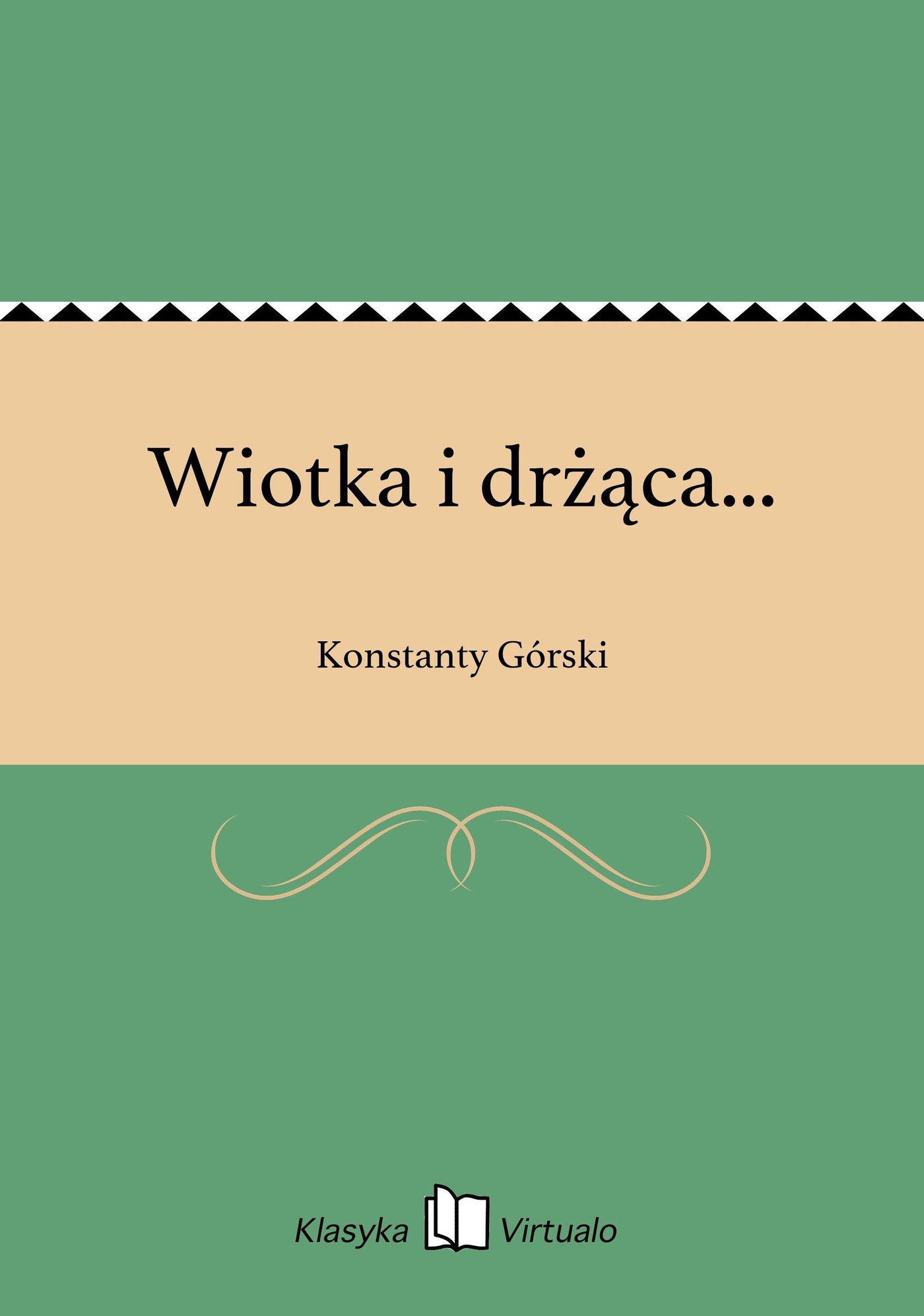 Wiotka i drżąca... - Ebook (Książka EPUB) do pobrania w formacie EPUB