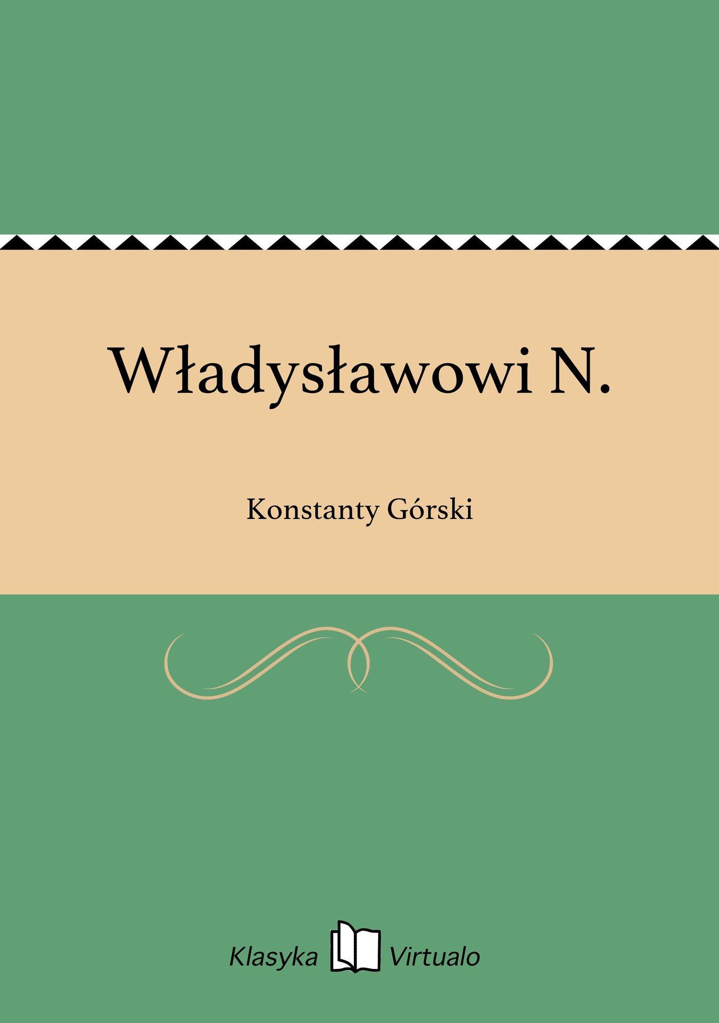 Władysławowi N. - Ebook (Książka EPUB) do pobrania w formacie EPUB