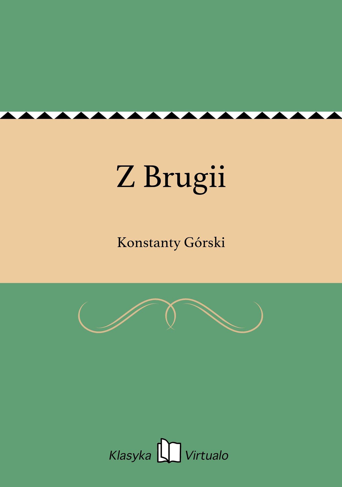 Z Brugii - Ebook (Książka EPUB) do pobrania w formacie EPUB