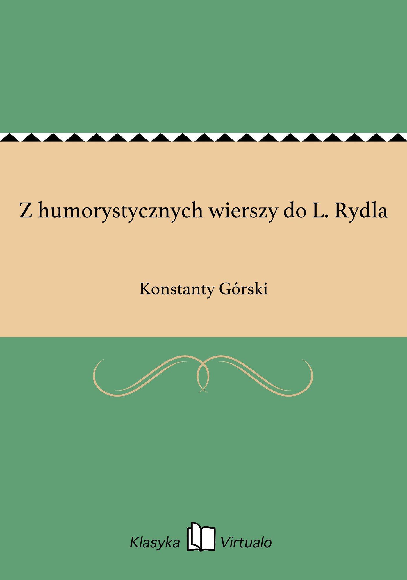 Z humorystycznych wierszy do L. Rydla - Ebook (Książka EPUB) do pobrania w formacie EPUB
