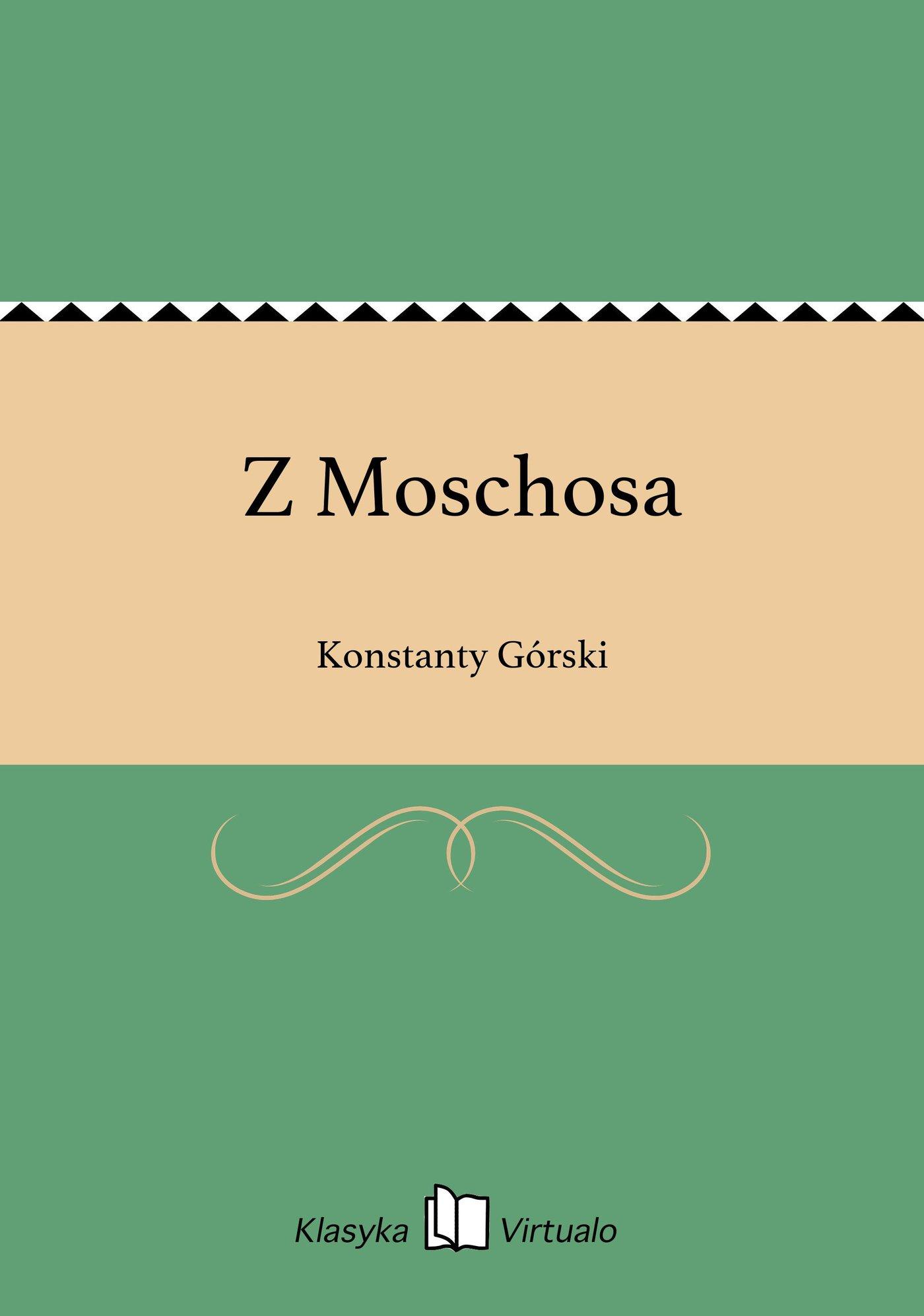 Z Moschosa - Ebook (Książka EPUB) do pobrania w formacie EPUB