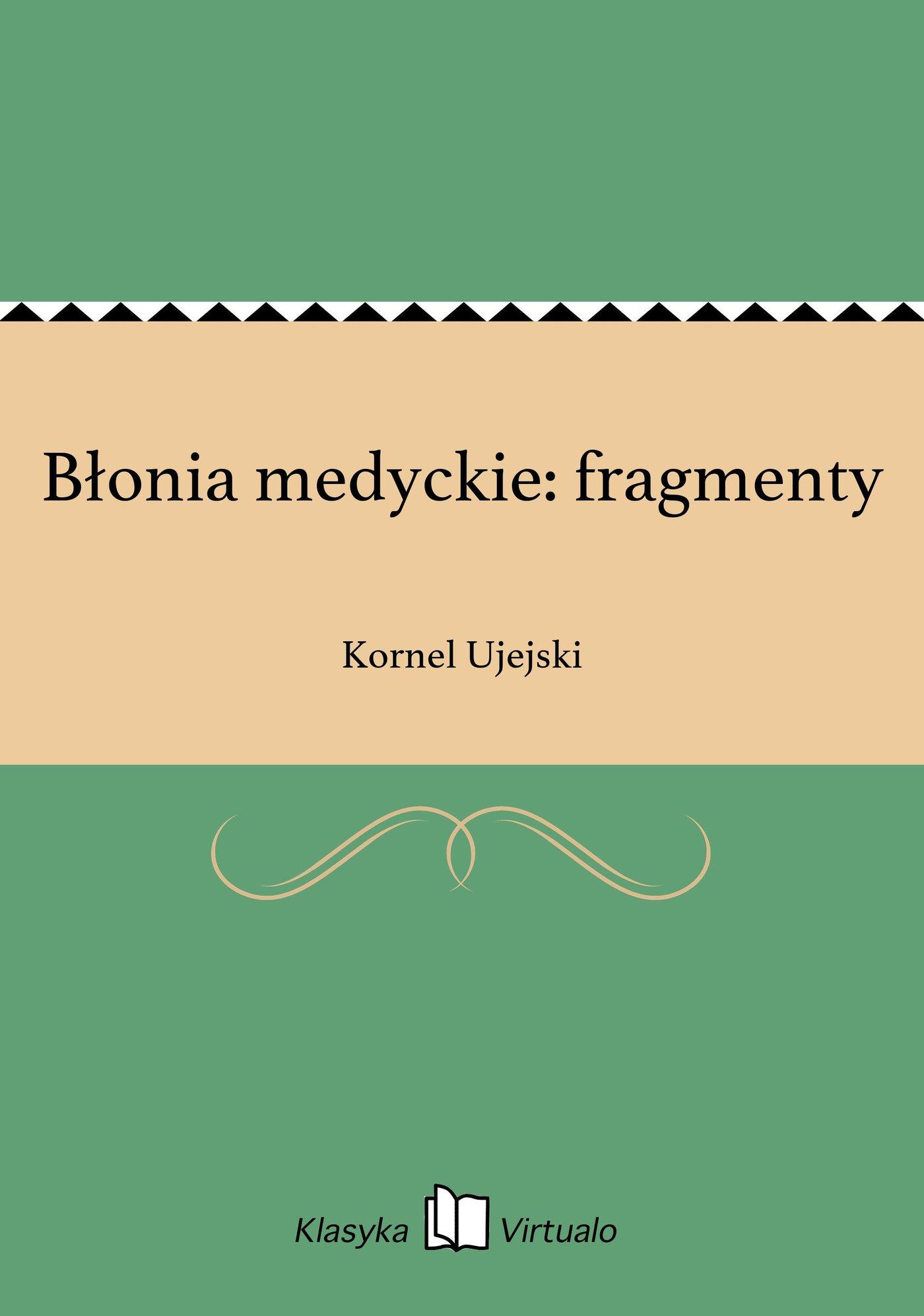 Błonia medyckie: fragmenty - Ebook (Książka EPUB) do pobrania w formacie EPUB