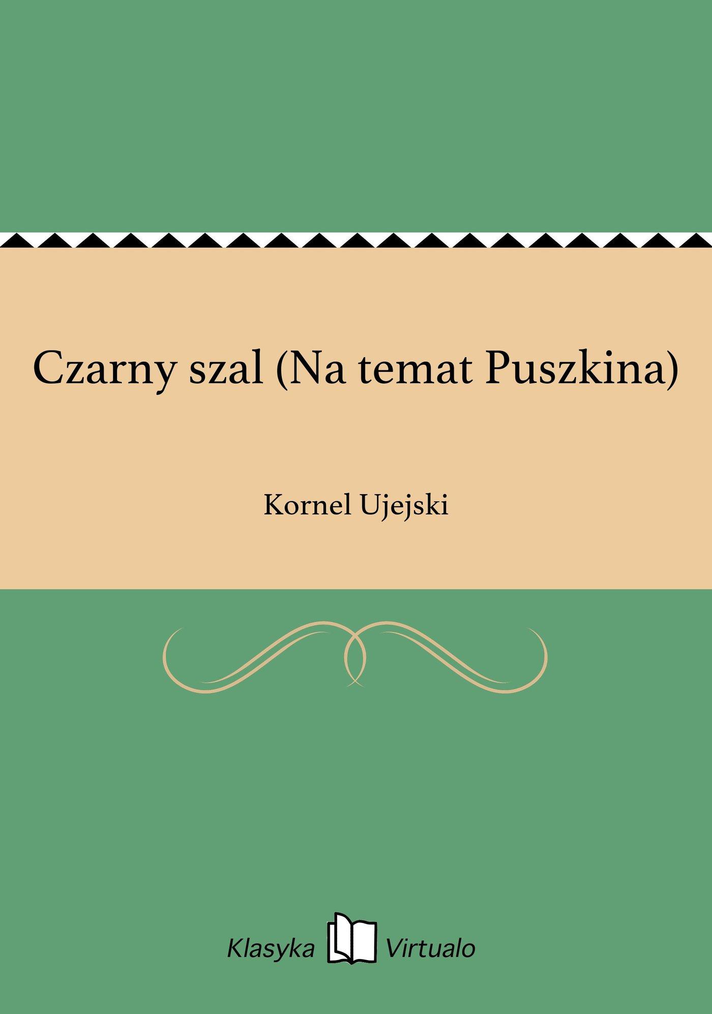 Czarny szal (Na temat Puszkina) - Ebook (Książka EPUB) do pobrania w formacie EPUB