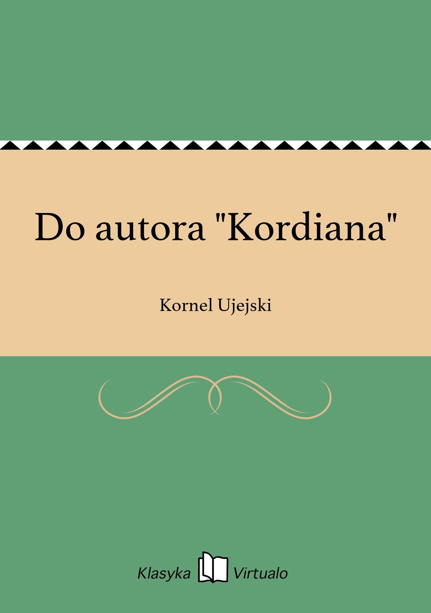 """Do autora """"Kordiana"""" - Ebook (Książka EPUB) do pobrania w formacie EPUB"""