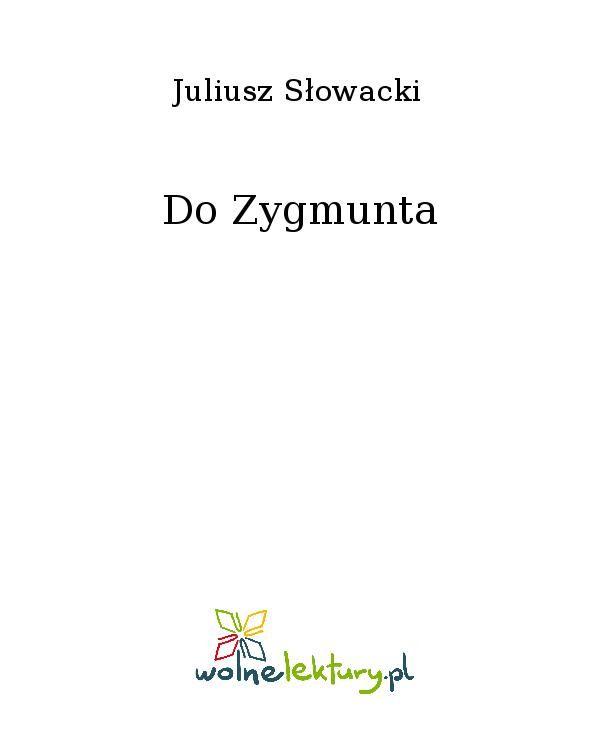 Do Zygmunta - Ebook (Książka EPUB) do pobrania w formacie EPUB