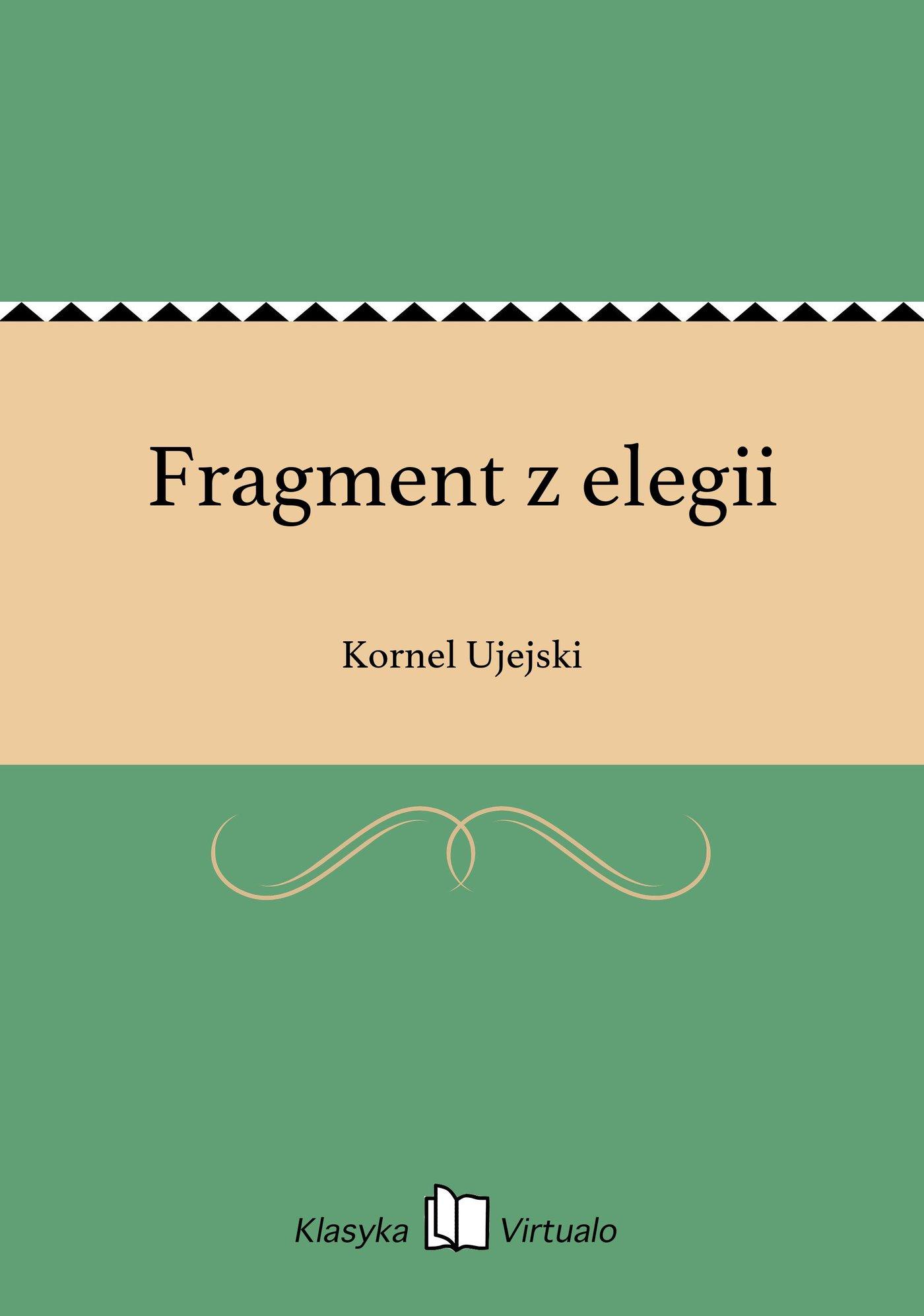 Fragment z elegii - Ebook (Książka EPUB) do pobrania w formacie EPUB