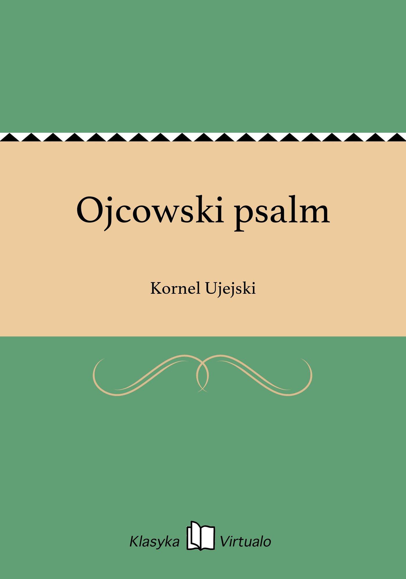 Ojcowski psalm - Ebook (Książka EPUB) do pobrania w formacie EPUB