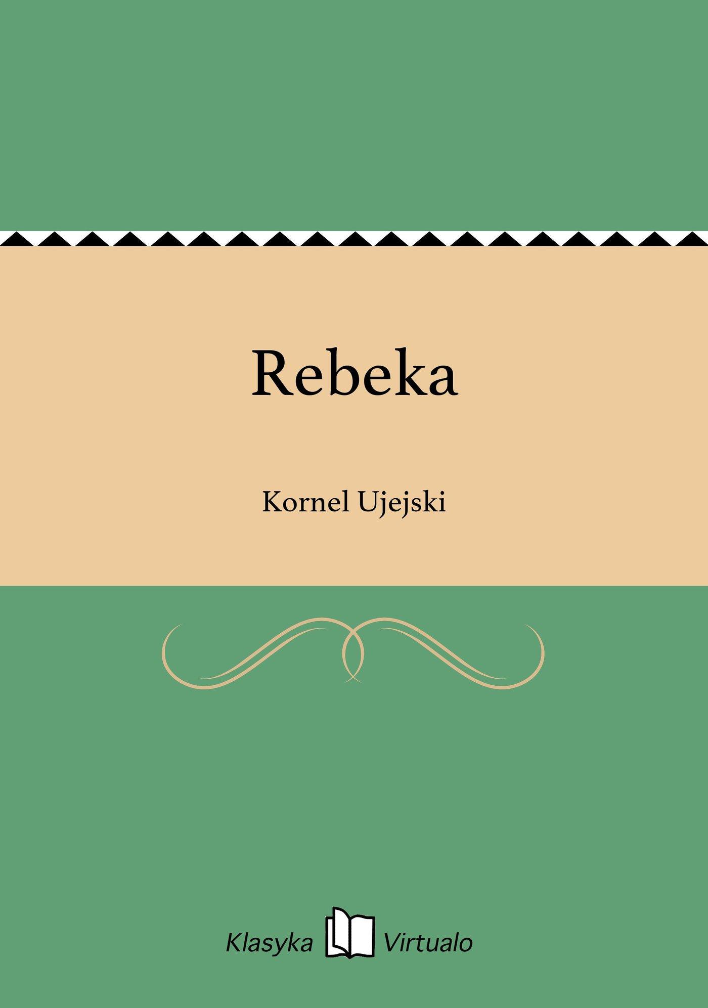 Rebeka - Ebook (Książka EPUB) do pobrania w formacie EPUB