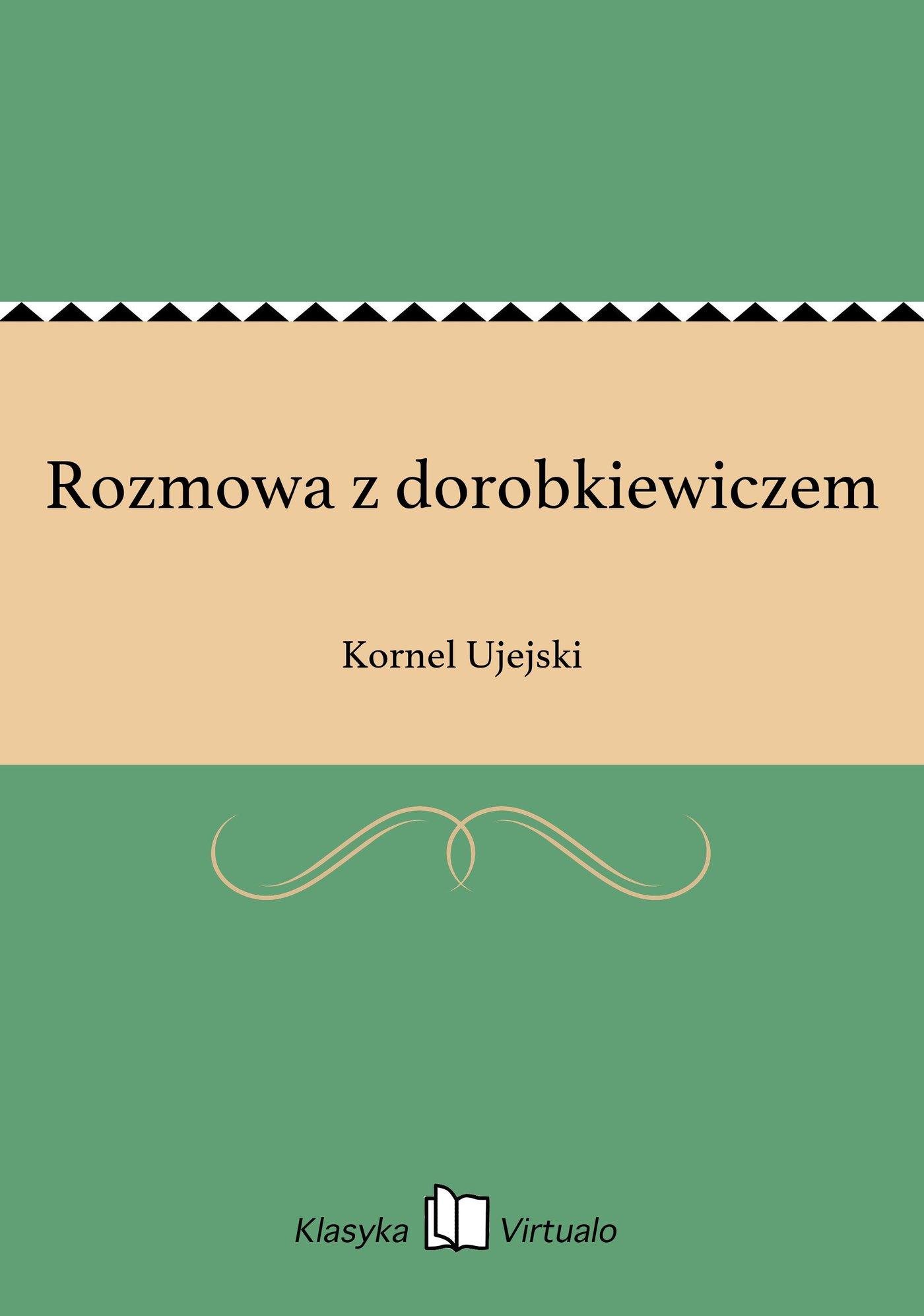 Rozmowa z dorobkiewiczem - Ebook (Książka EPUB) do pobrania w formacie EPUB