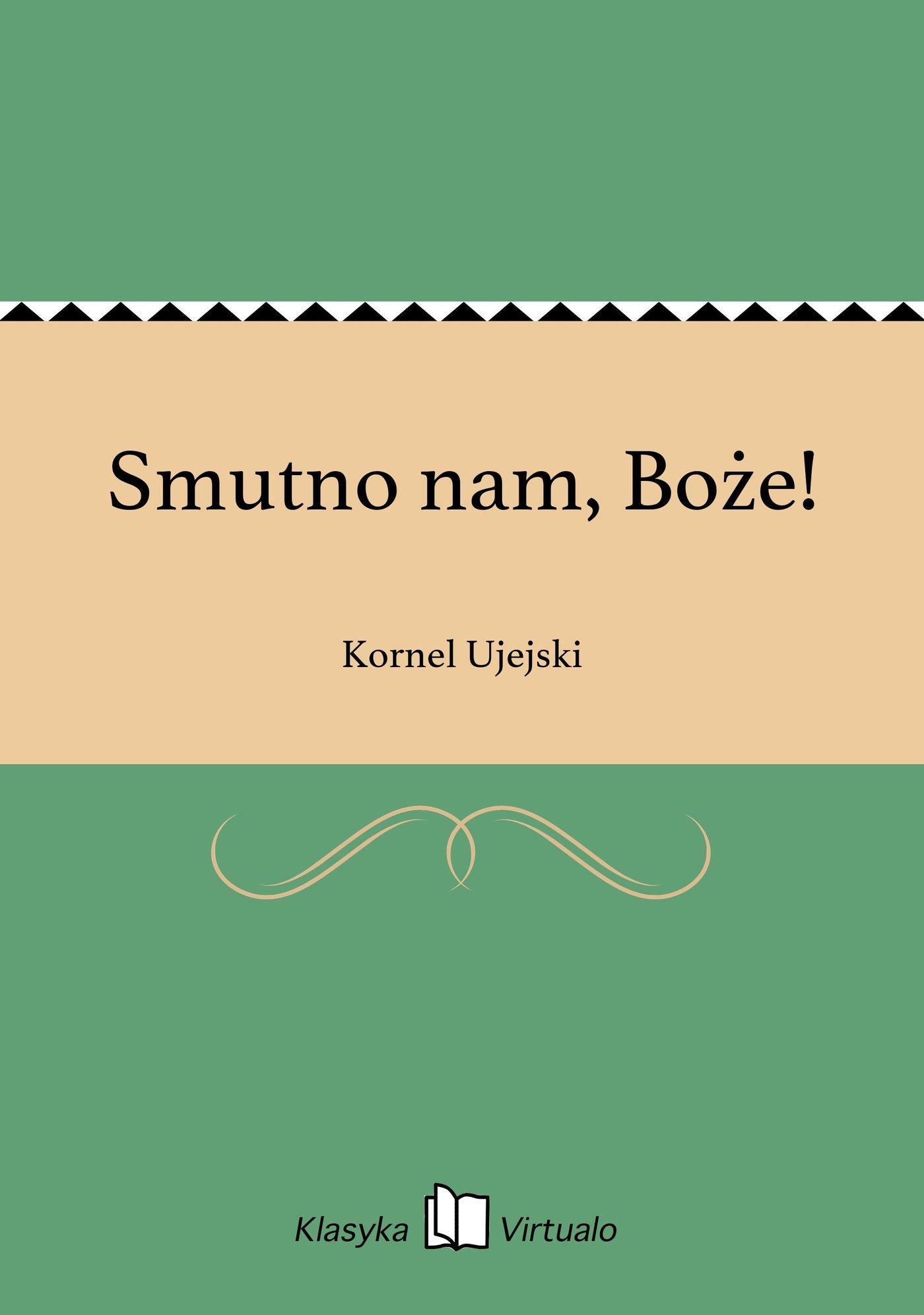 Smutno nam, Boże! - Ebook (Książka EPUB) do pobrania w formacie EPUB