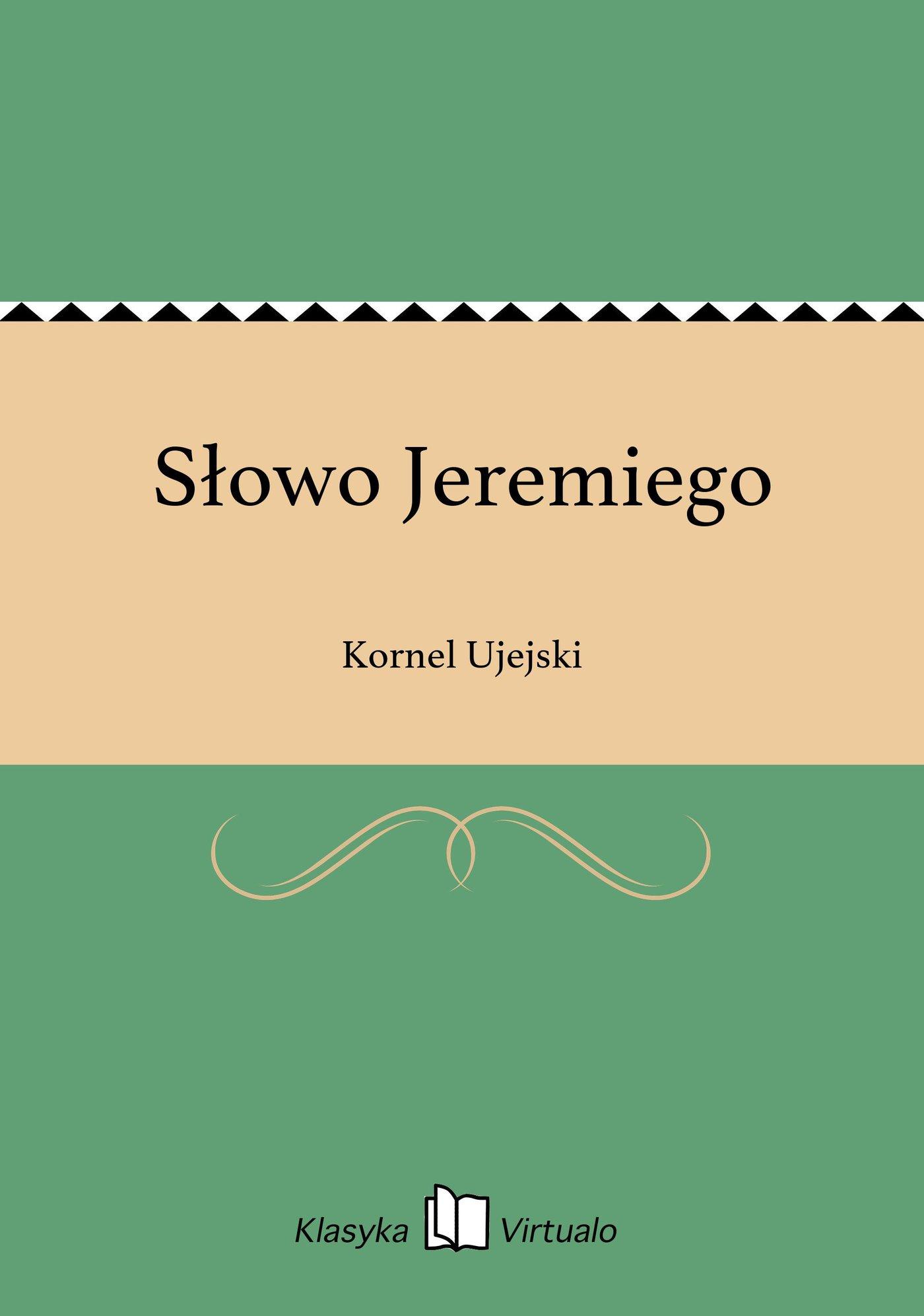 Słowo Jeremiego - Ebook (Książka EPUB) do pobrania w formacie EPUB