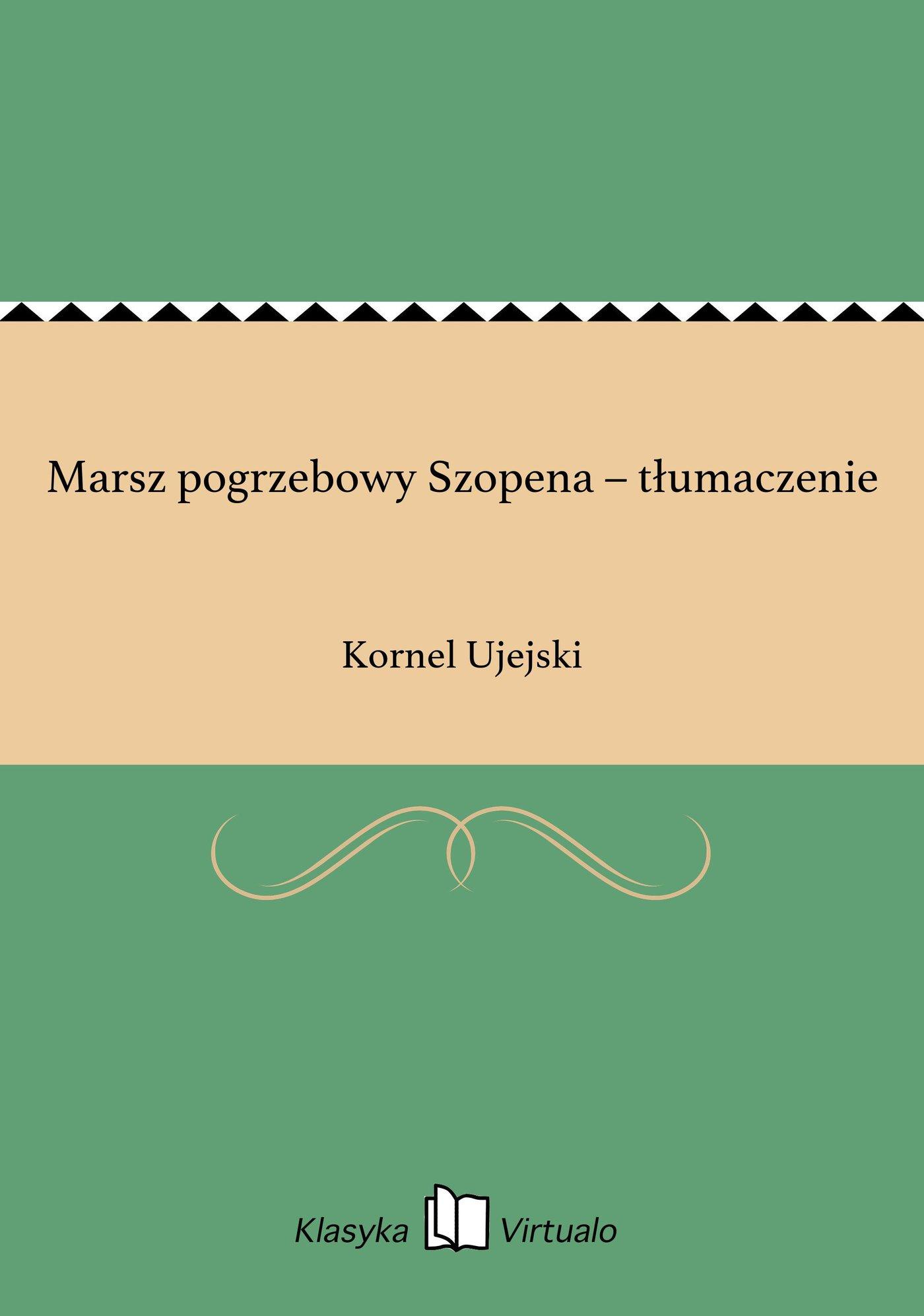 Marsz pogrzebowy Szopena – tłumaczenie - Ebook (Książka EPUB) do pobrania w formacie EPUB