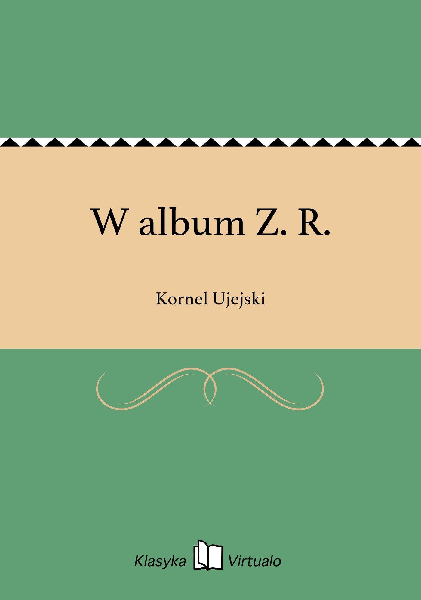 W album Z. R. - Ebook (Książka EPUB) do pobrania w formacie EPUB