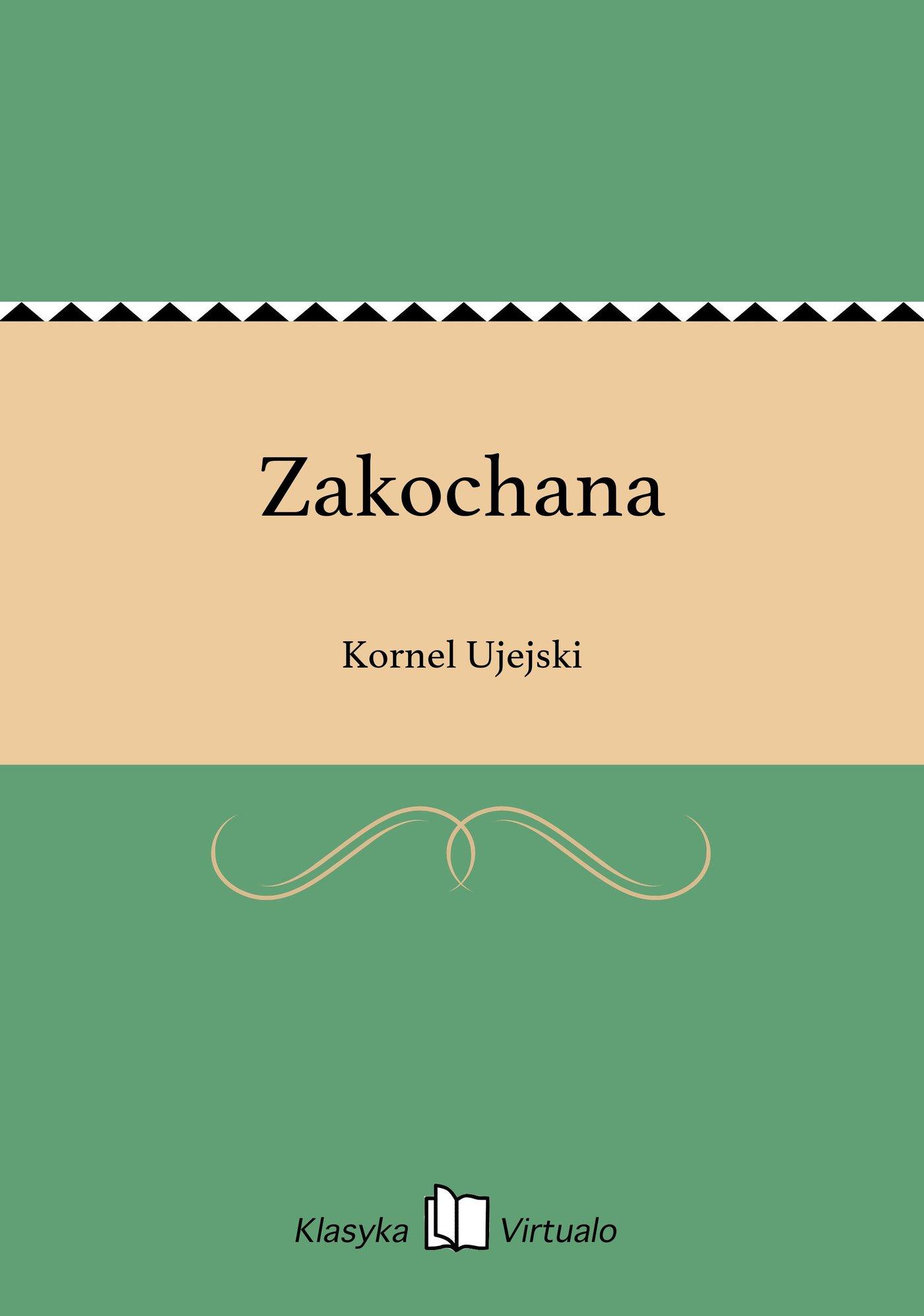 Zakochana - Ebook (Książka EPUB) do pobrania w formacie EPUB