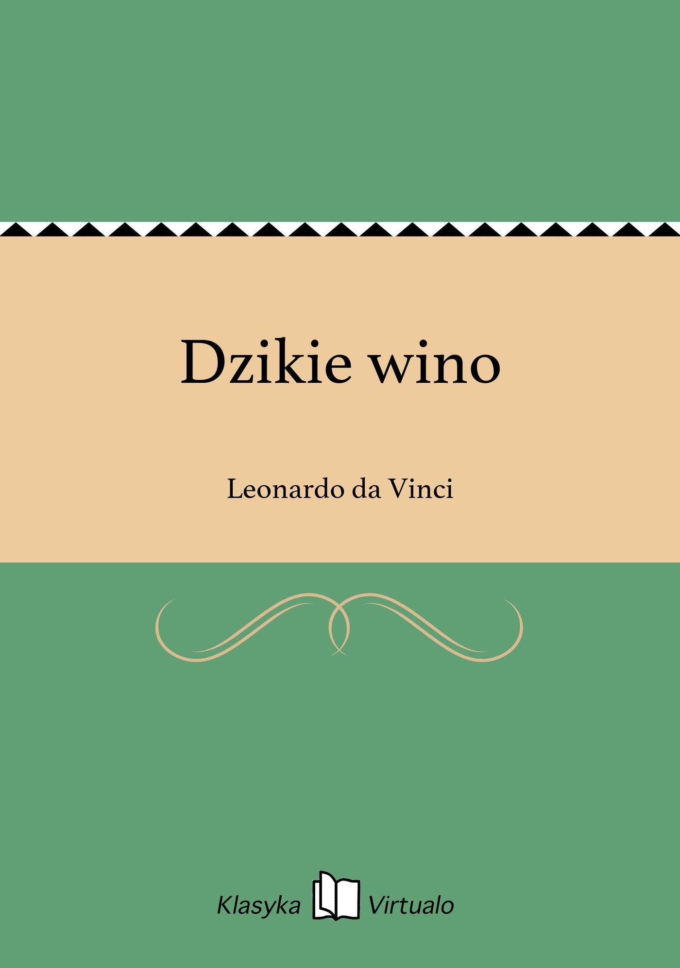Dzikie wino - Ebook (Książka EPUB) do pobrania w formacie EPUB