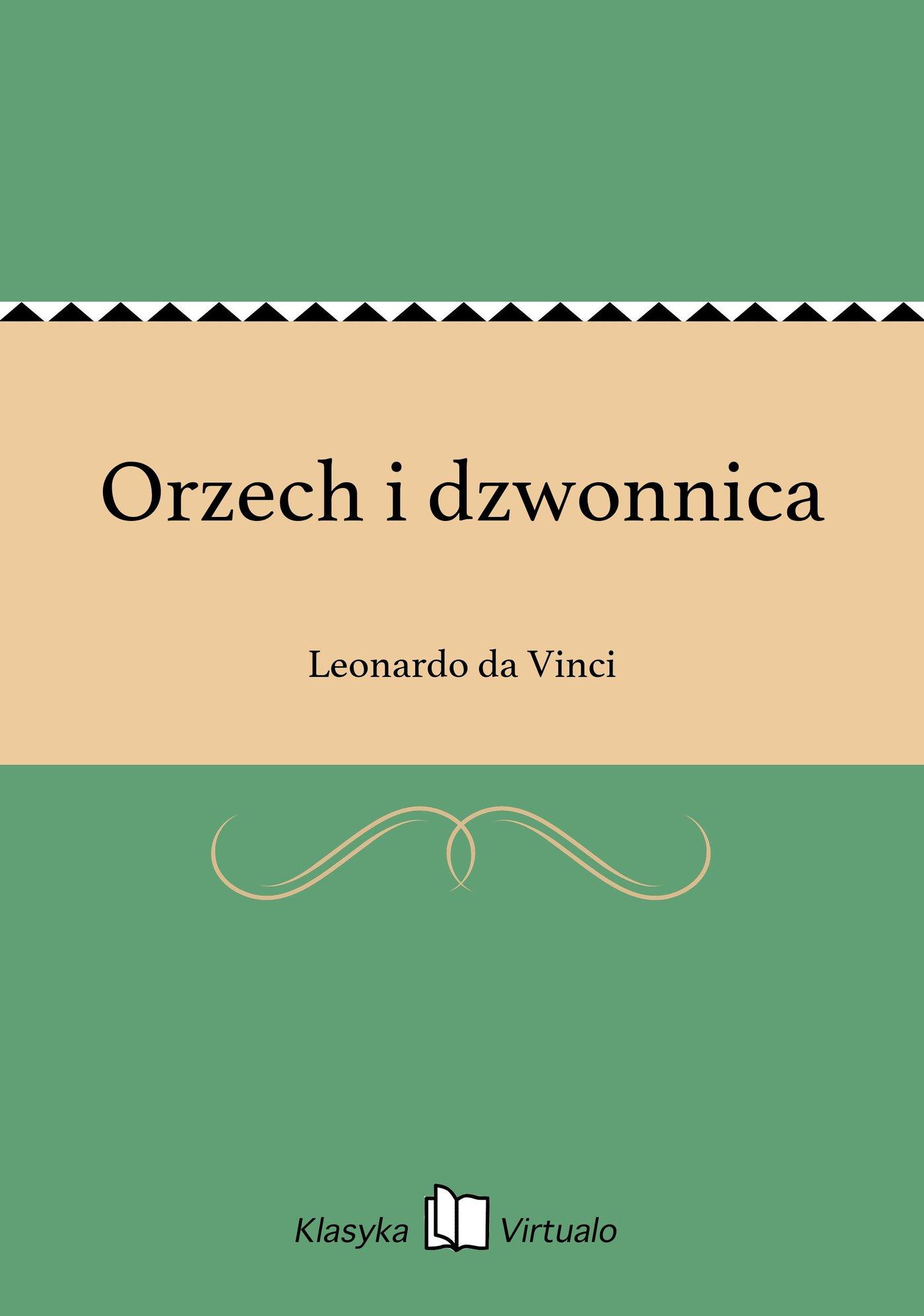 Orzech i dzwonnica - Ebook (Książka EPUB) do pobrania w formacie EPUB
