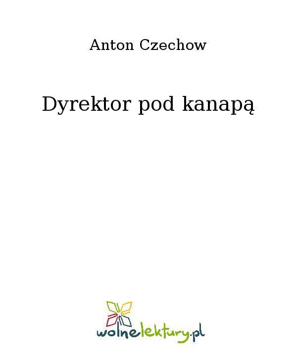 Dyrektor pod kanapą - Ebook (Książka EPUB) do pobrania w formacie EPUB