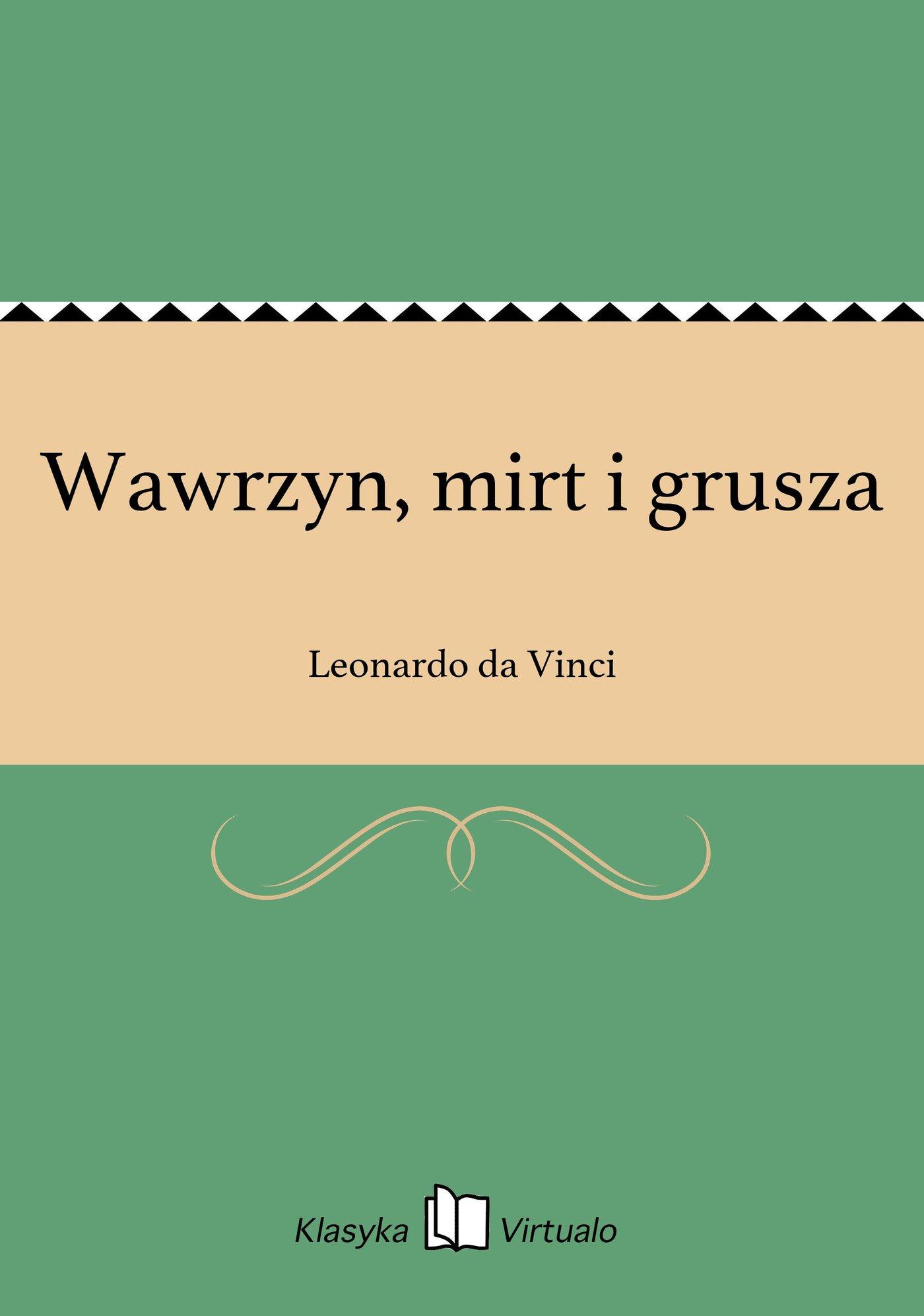 Wawrzyn, mirt i grusza - Ebook (Książka EPUB) do pobrania w formacie EPUB