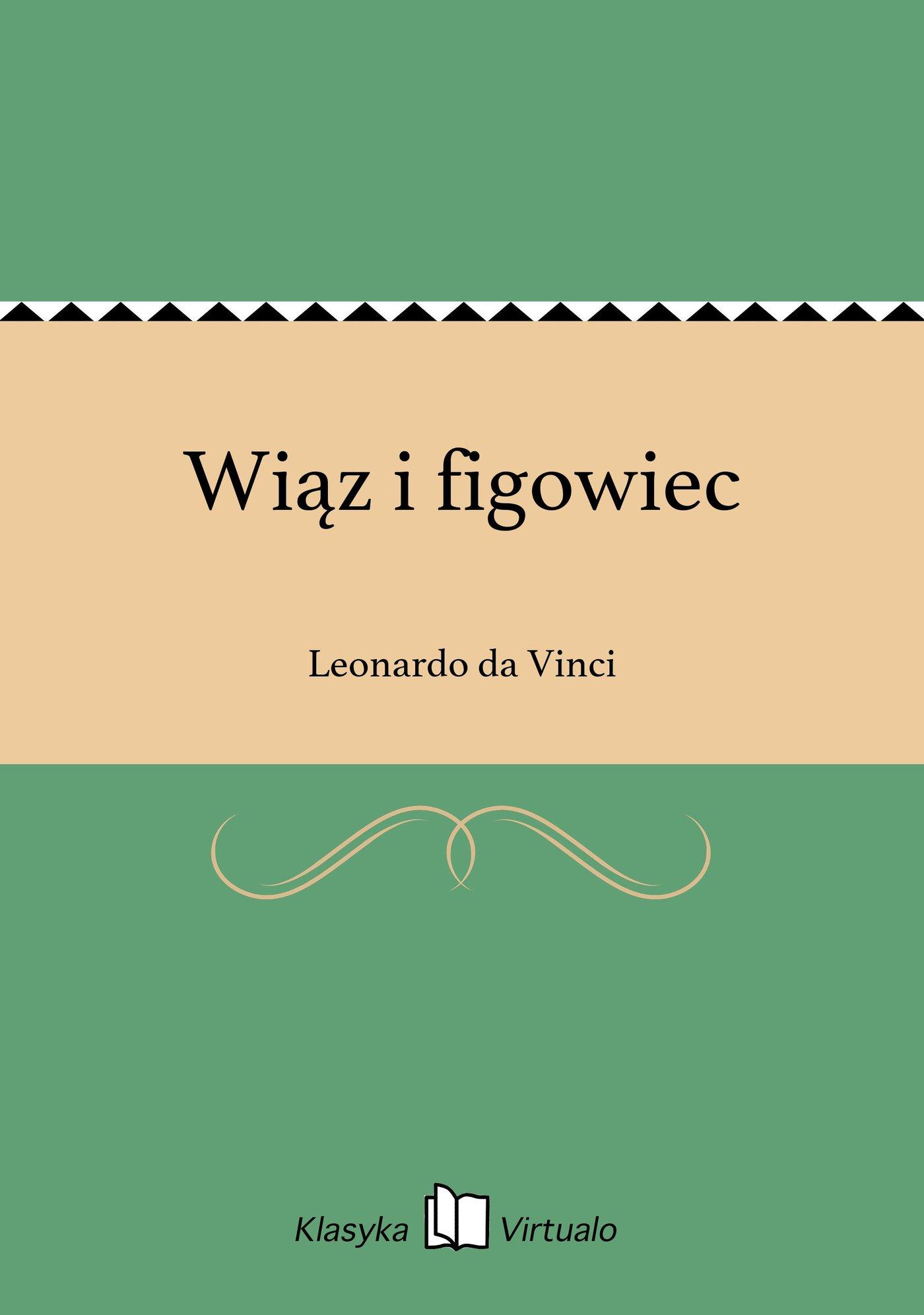 Wiąz i figowiec - Ebook (Książka EPUB) do pobrania w formacie EPUB