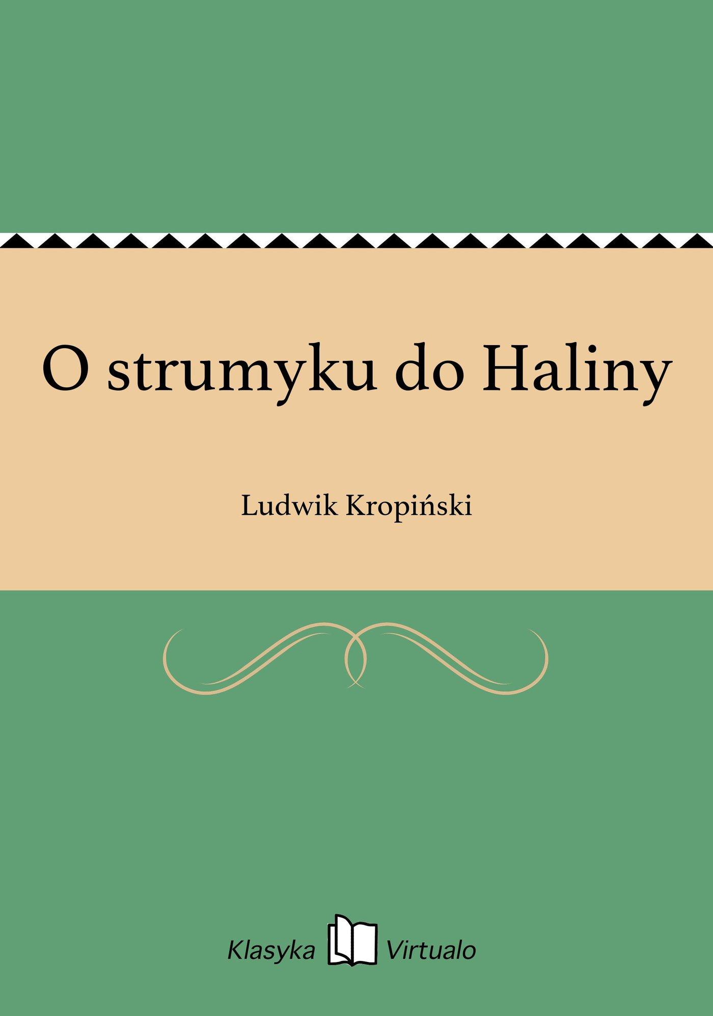 O strumyku do Haliny - Ebook (Książka EPUB) do pobrania w formacie EPUB