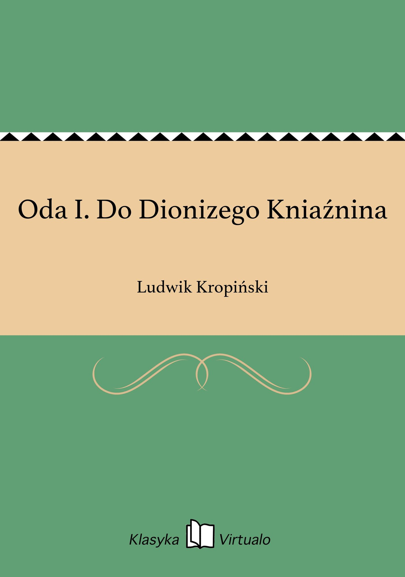 Oda I. Do Dionizego Kniaźnina - Ebook (Książka EPUB) do pobrania w formacie EPUB