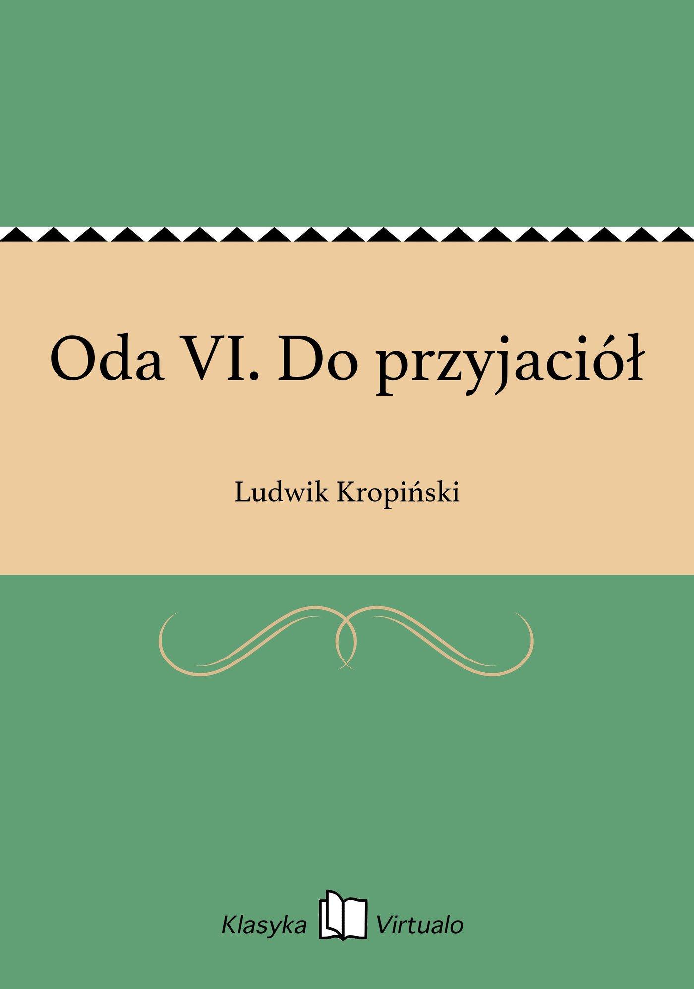 Oda VI. Do przyjaciół - Ebook (Książka EPUB) do pobrania w formacie EPUB