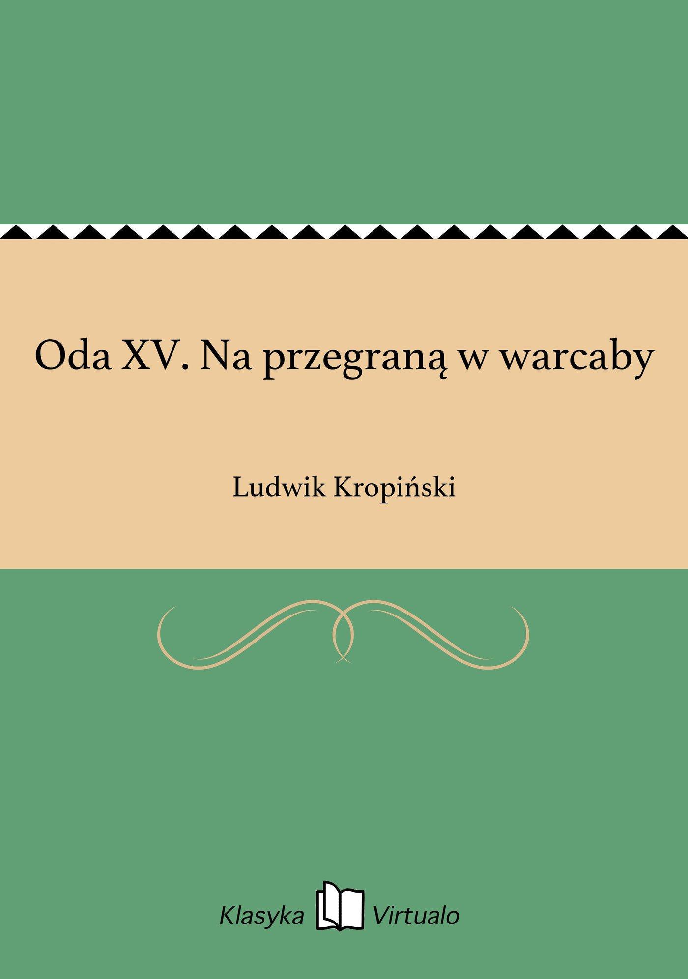 Oda XV. Na przegraną w warcaby - Ebook (Książka EPUB) do pobrania w formacie EPUB