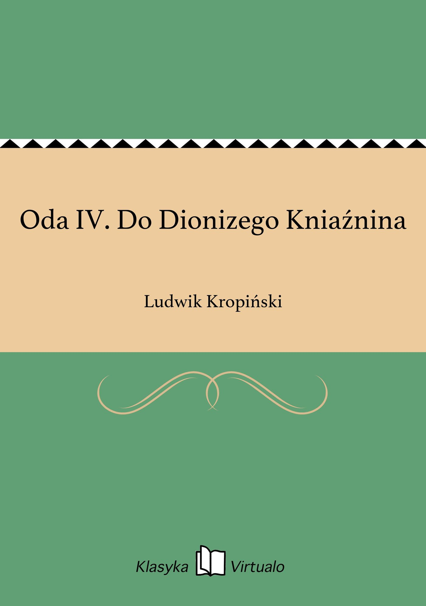 Oda IV. Do Dionizego Kniaźnina - Ebook (Książka EPUB) do pobrania w formacie EPUB
