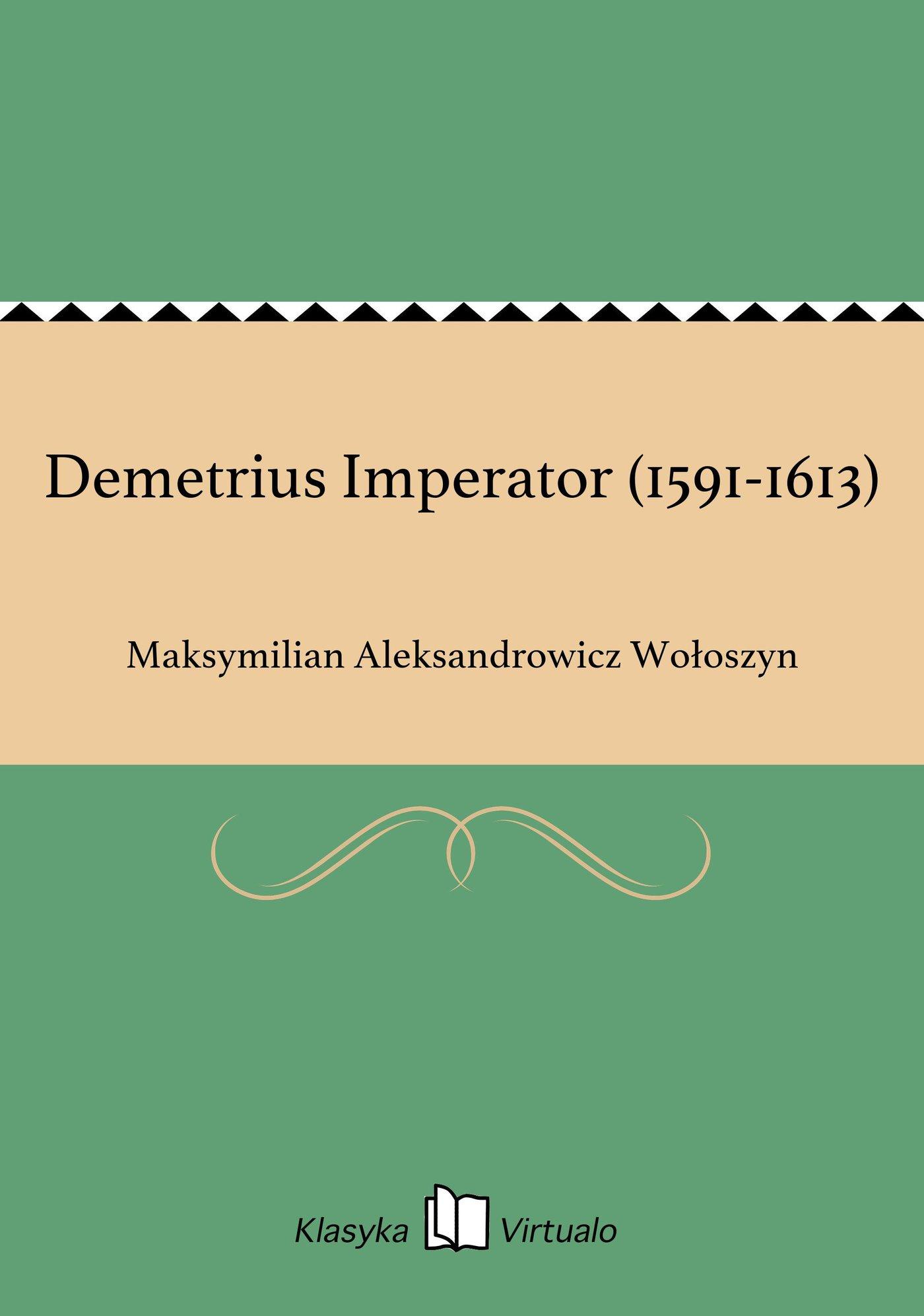 Demetrius Imperator (1591-1613) - Ebook (Książka EPUB) do pobrania w formacie EPUB