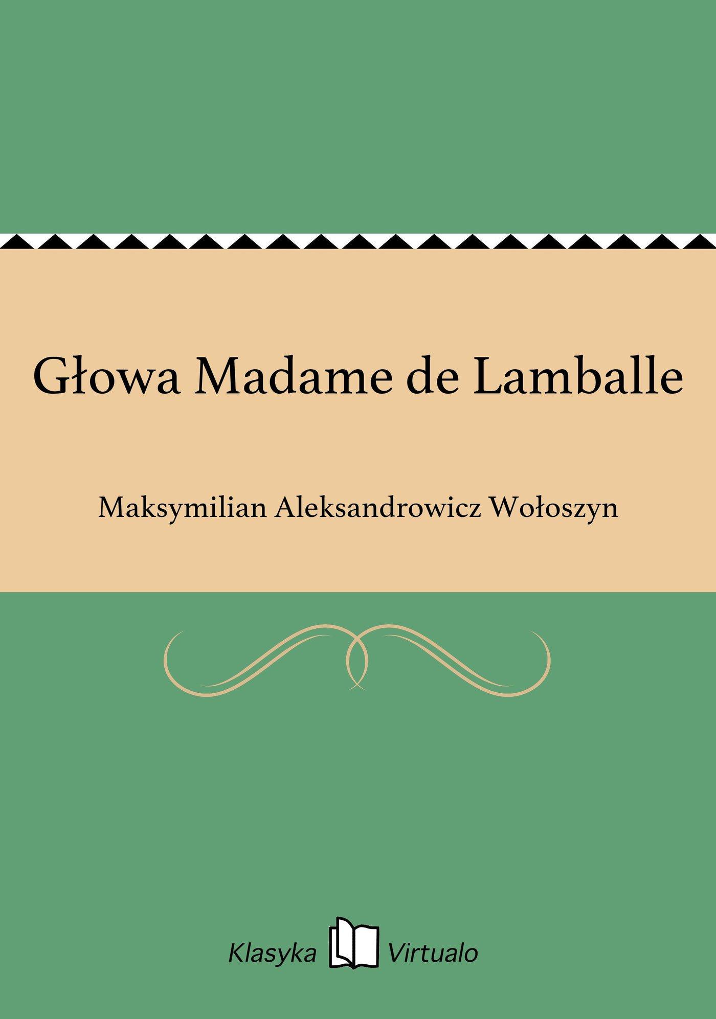 Głowa Madame de Lamballe - Ebook (Książka EPUB) do pobrania w formacie EPUB