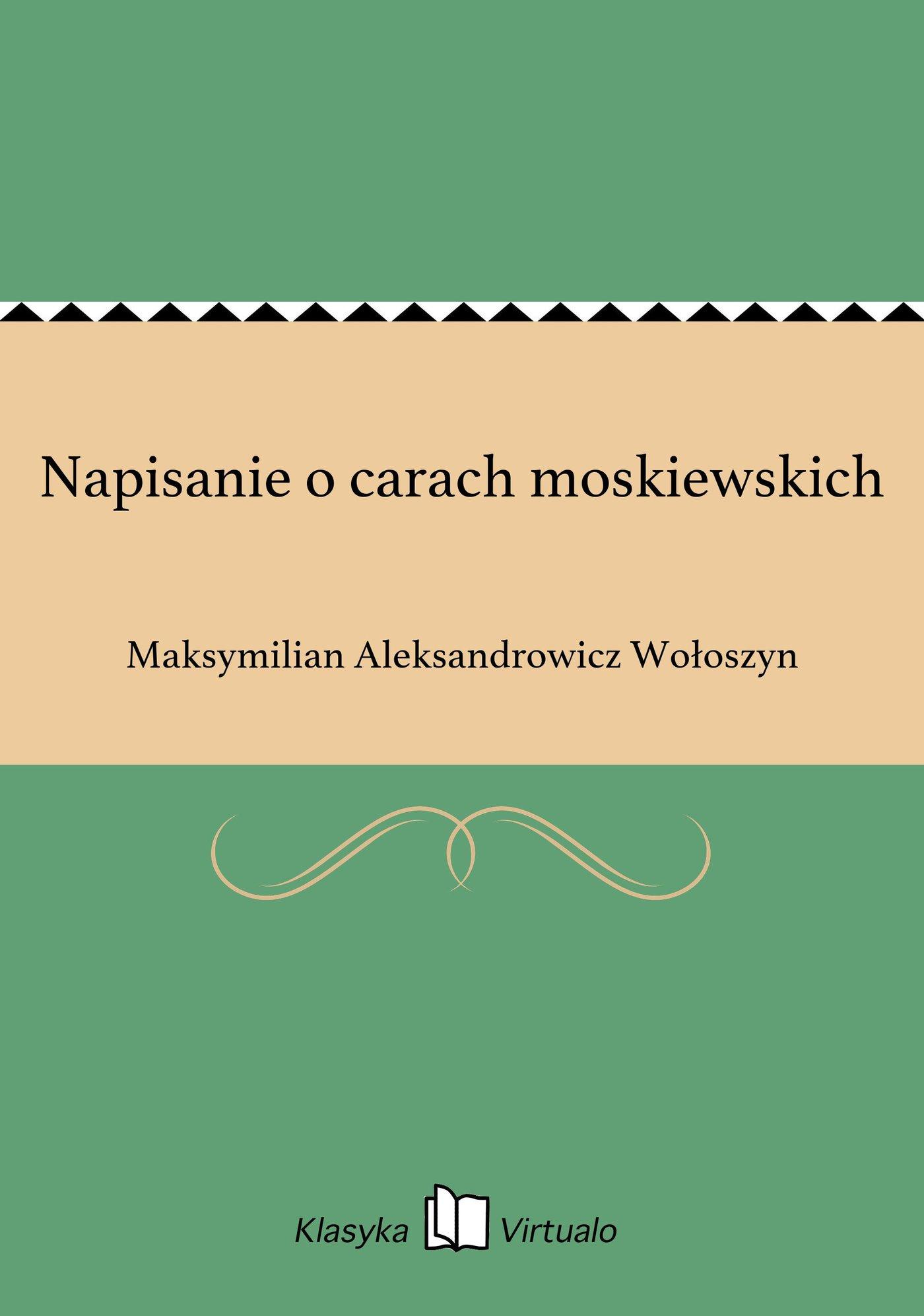 Napisanie o carach moskiewskich - Ebook (Książka EPUB) do pobrania w formacie EPUB