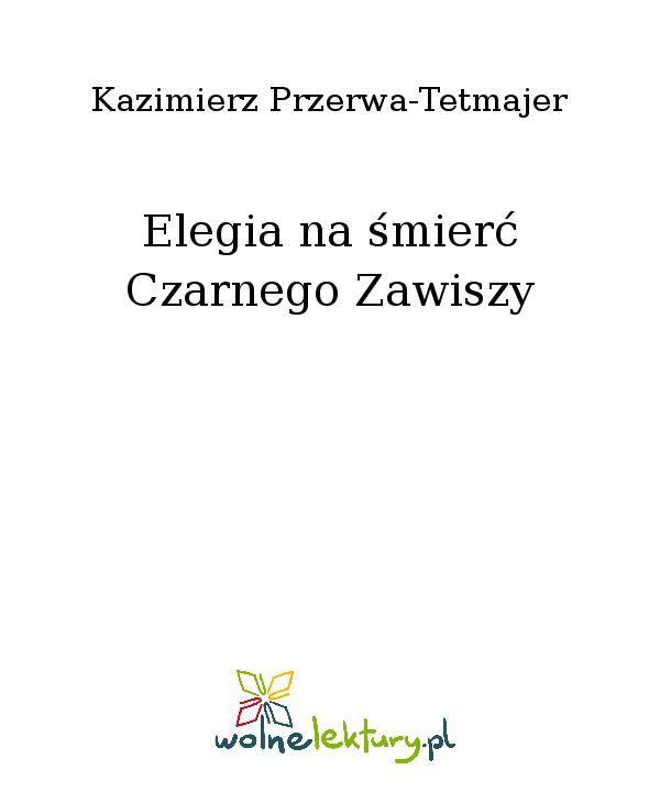 Elegia na śmierć Czarnego Zawiszy - Ebook (Książka EPUB) do pobrania w formacie EPUB