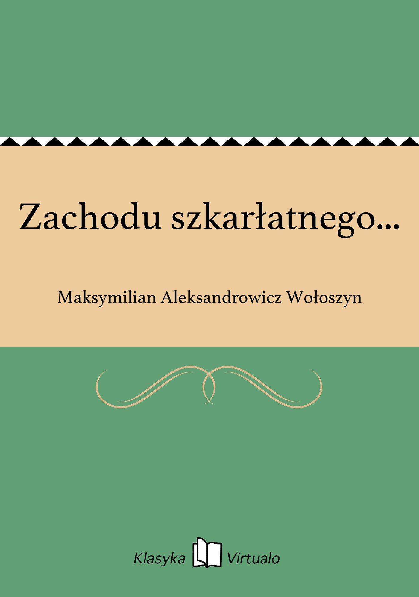 Zachodu szkarłatnego... - Ebook (Książka EPUB) do pobrania w formacie EPUB