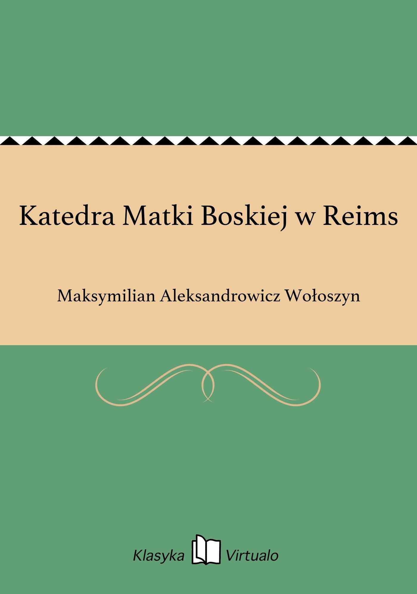 Katedra Matki Boskiej w Reims - Ebook (Książka EPUB) do pobrania w formacie EPUB